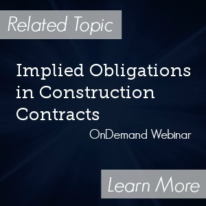 Implied Obligations in Construction Contracts