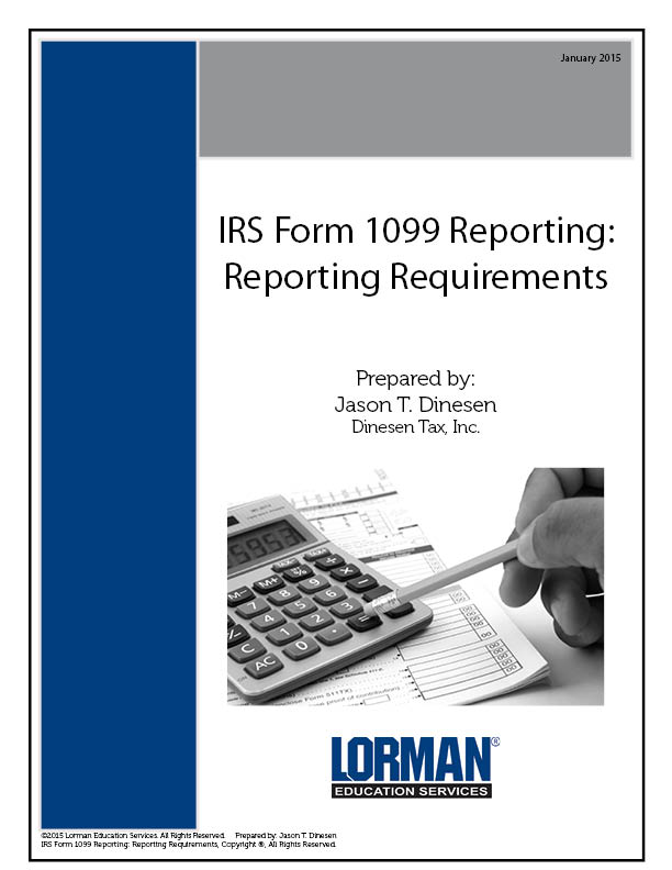 Irs Form 1099 Reporting Reporting Requirements Report Lorman
