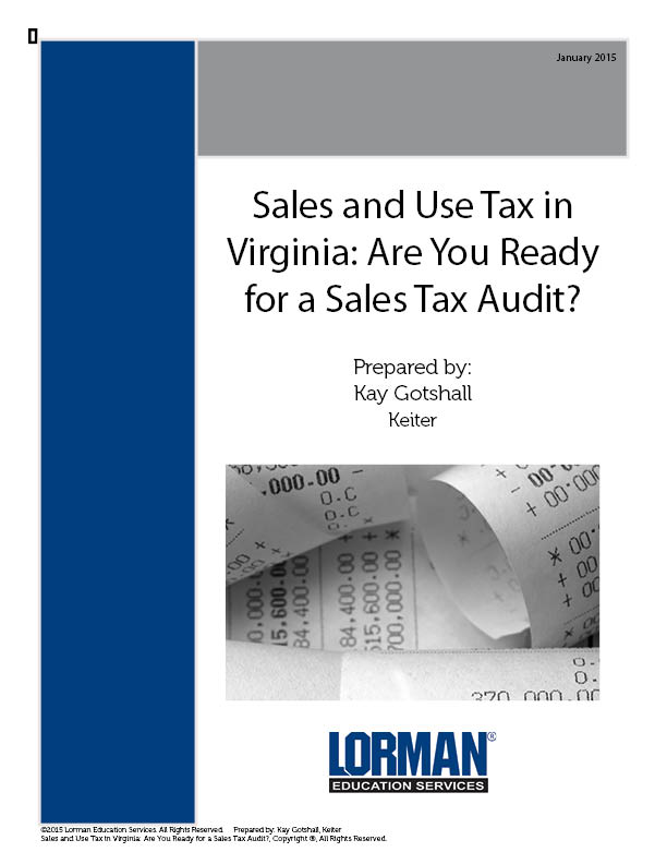 What Is The Sales Tax In Virginia >> Sales And Use Tax In Virginia Are You Ready For A Sales Tax Audit