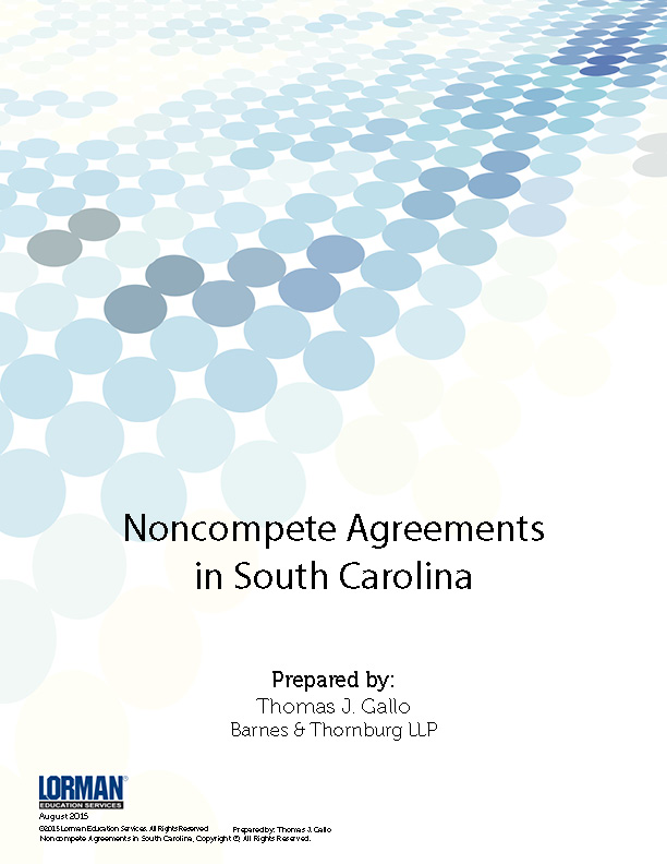 Noncompete Agreements In South Carolina Report Lorman Education