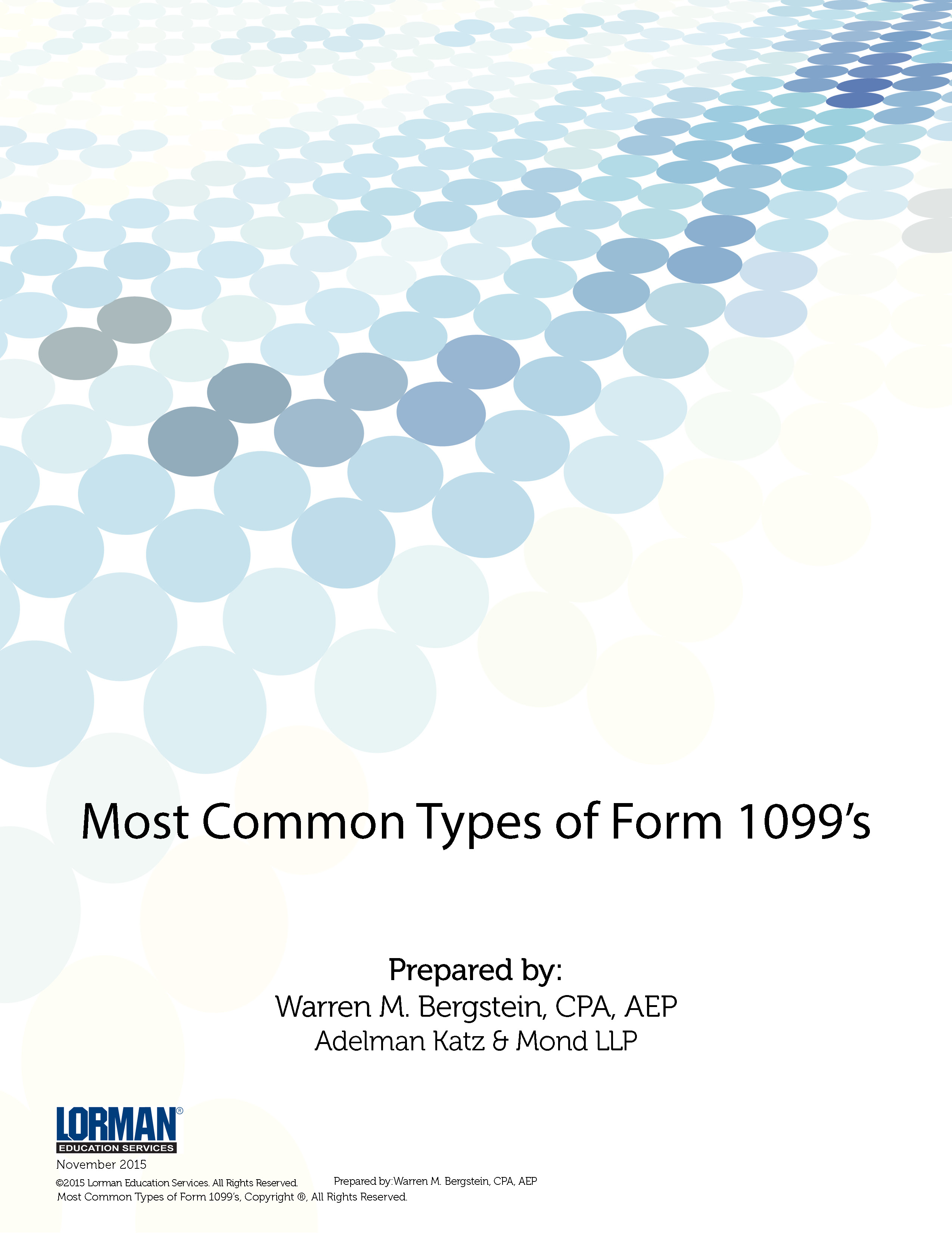 Most Common Types Of Form 1099s White Paper Lorman Education