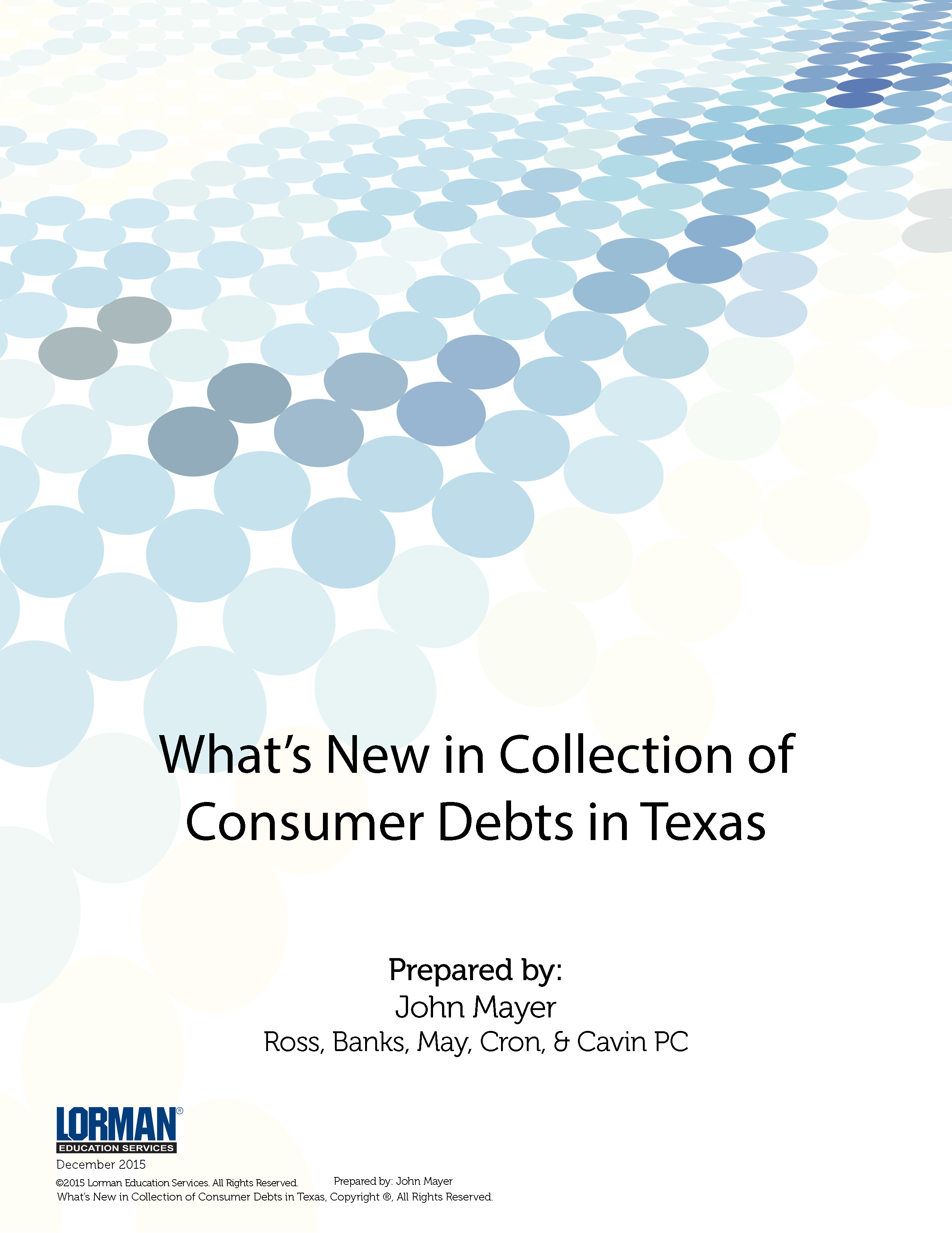 What's New in Collection of Consumer Debts in Texas — White