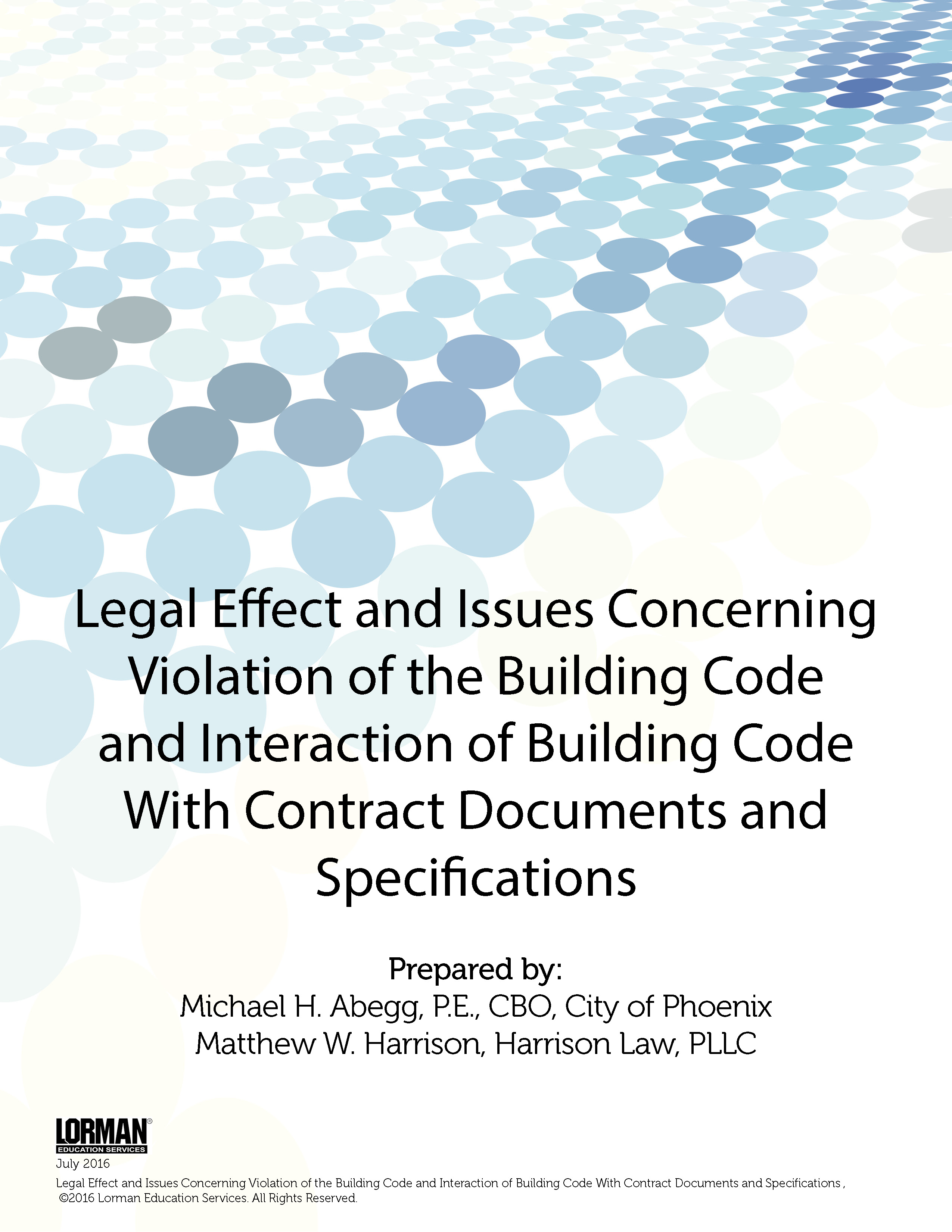 Legal Effect and Issues Concerning Violation of the Building Code and Interaction of Building Code With Contract Documents and Specifications