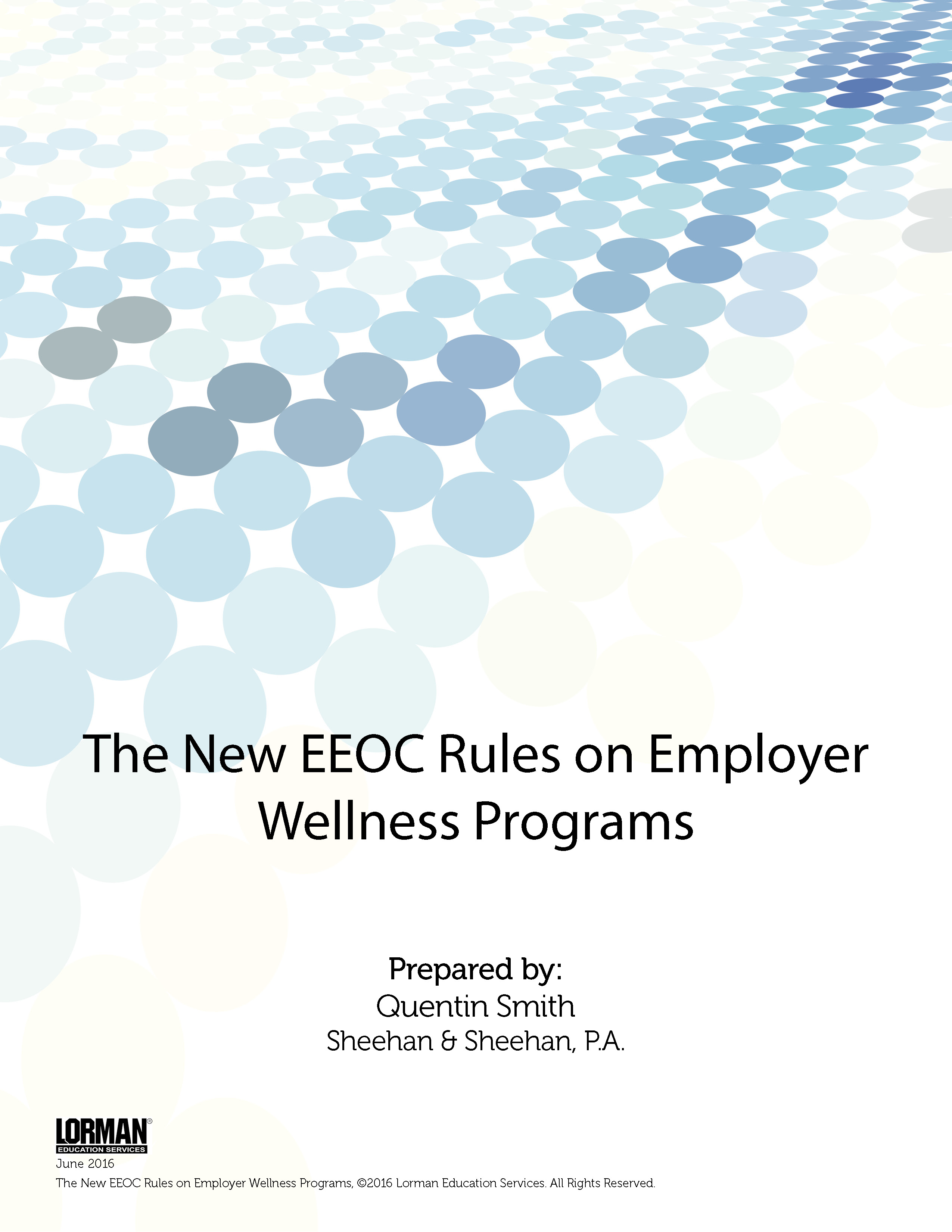 The New EEOC Rules on Employer Wellness Programs