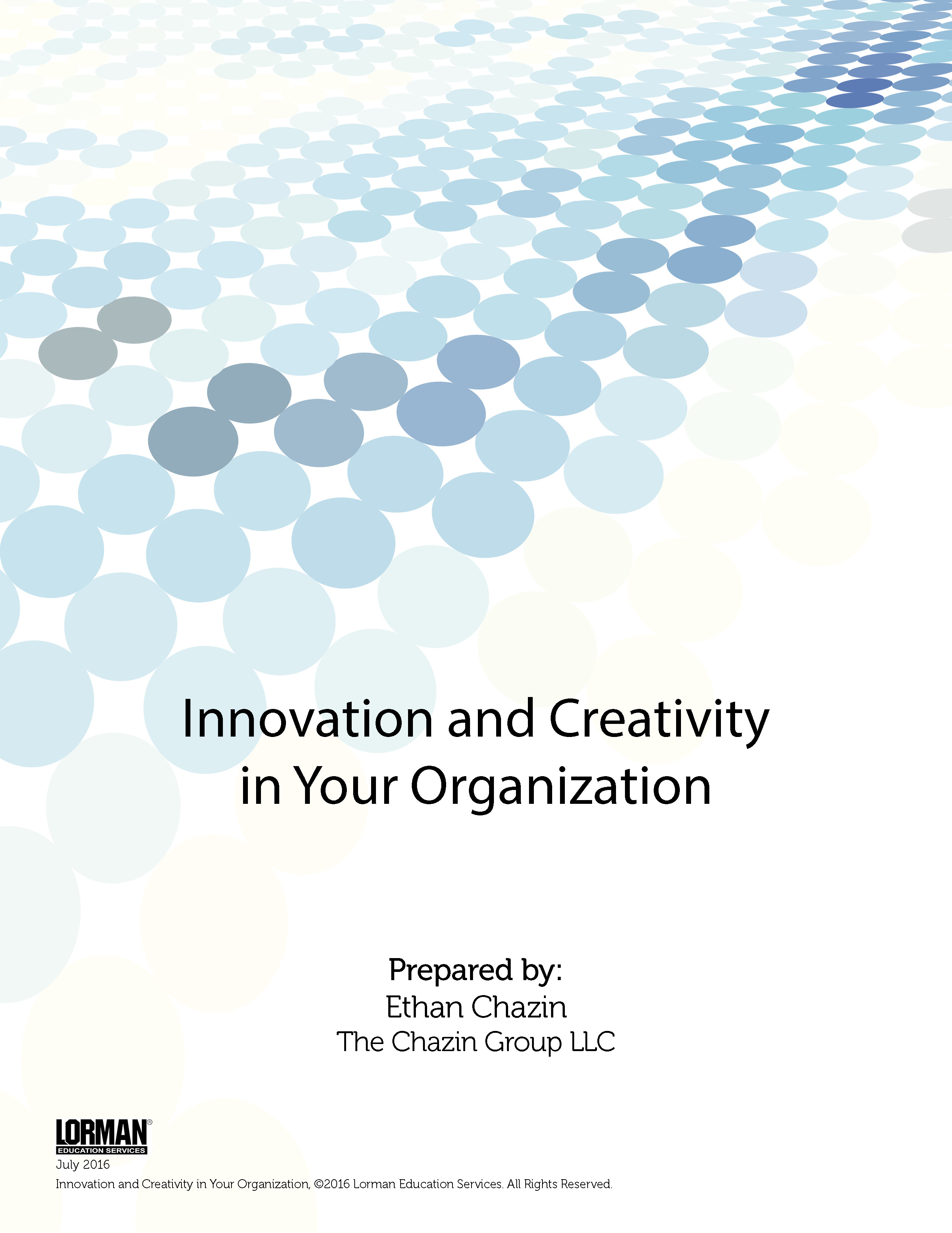 Innovation and Creativity in Your Organization