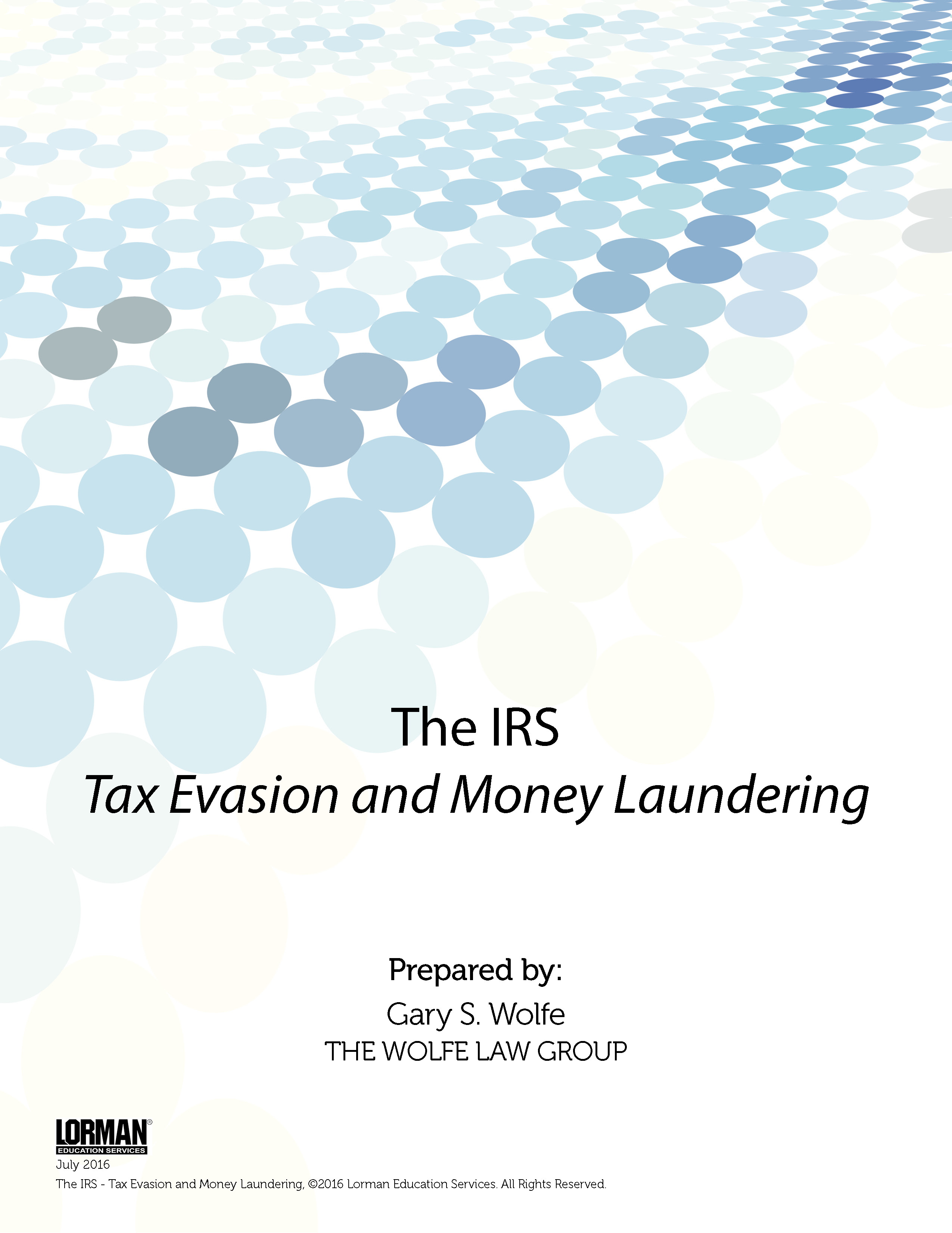 The IRS - Tax Evasion and Money Laundering