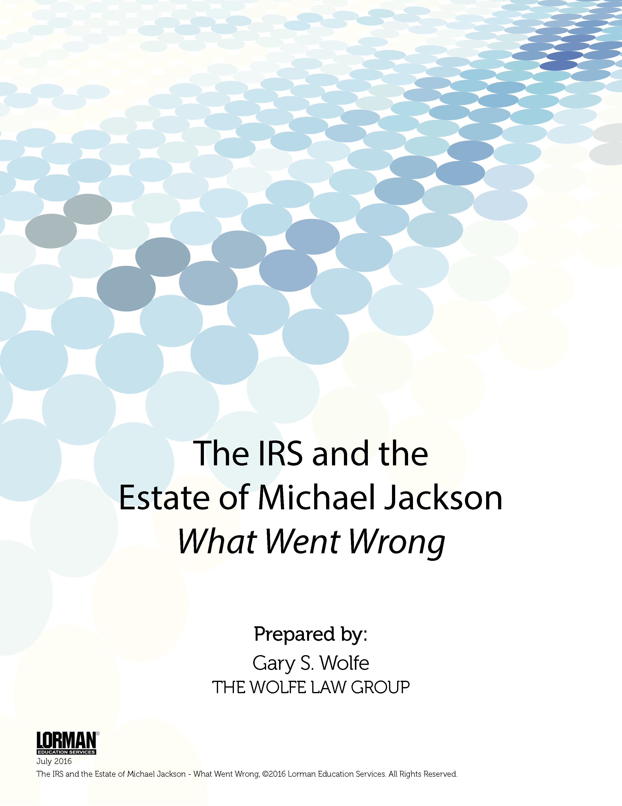The IRS and the Estate of Michael Jackson - What Went Wrong