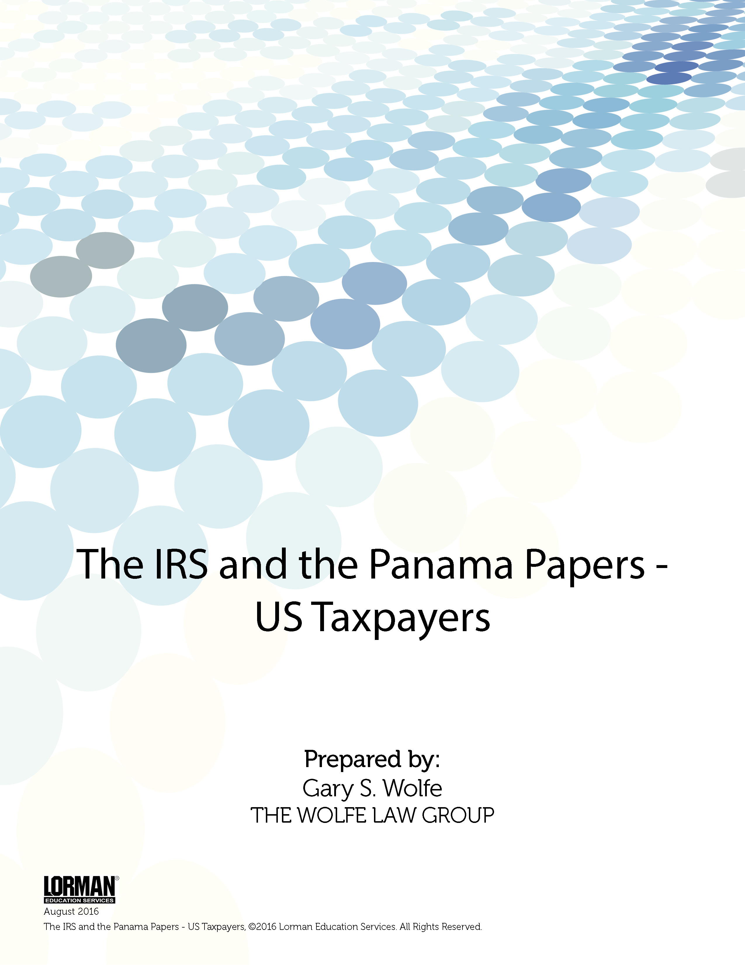 The IRS and the Panama Papers - US Taxpayers