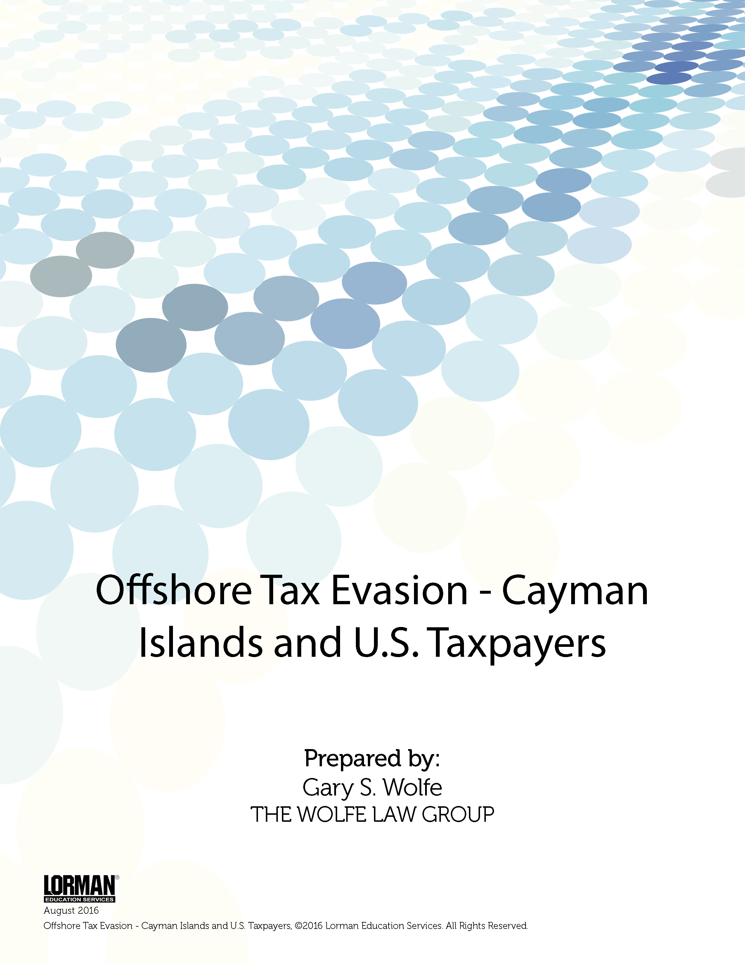 Offshore Tax Evasion - Cayman Islands and U.S. Taxpayers