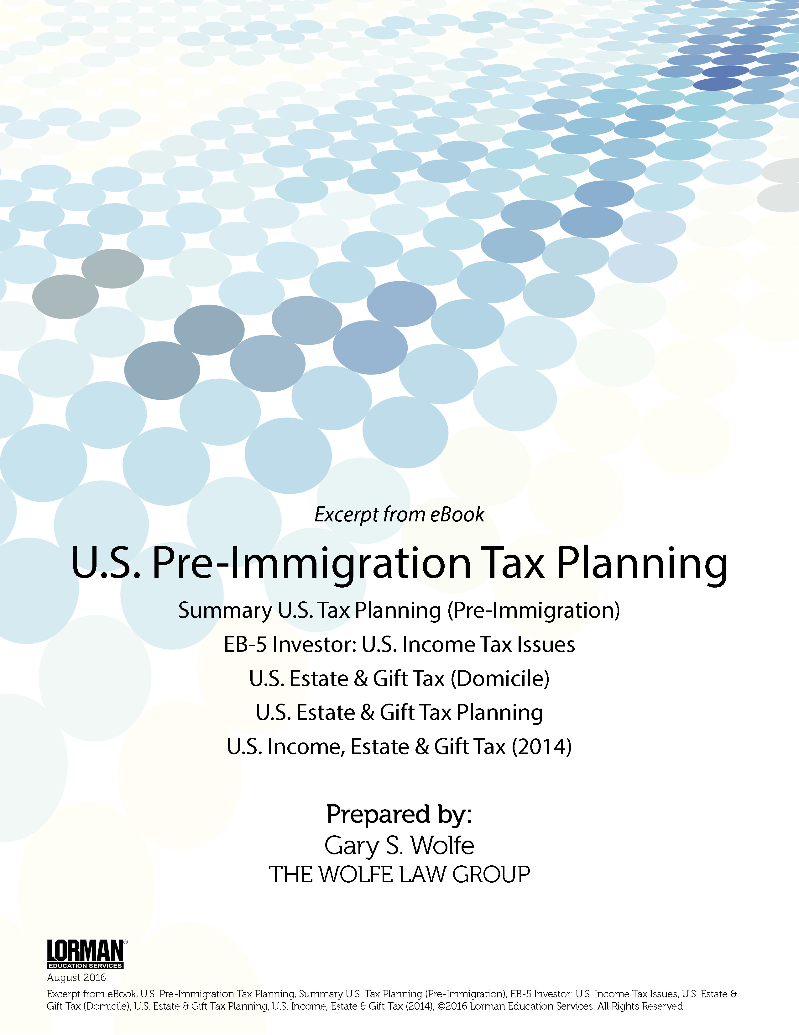 Pre-Immigration Tax Planning: U.S. Income, Estate and Gift Tax; EB-5 Investor