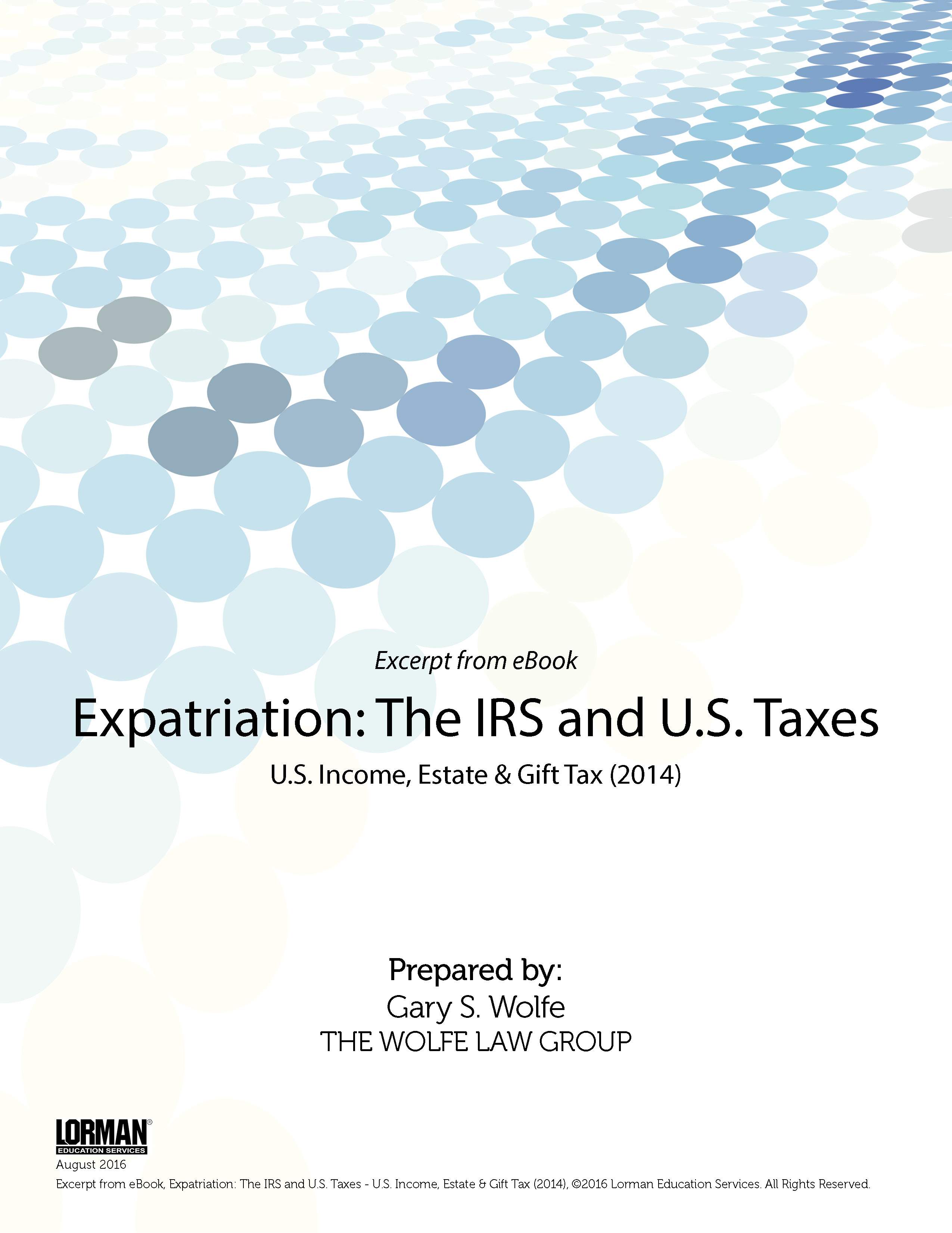Expatriation - The IRS and U.S. Taxes - U.S. Income, Estate and Gift Tax (2014)