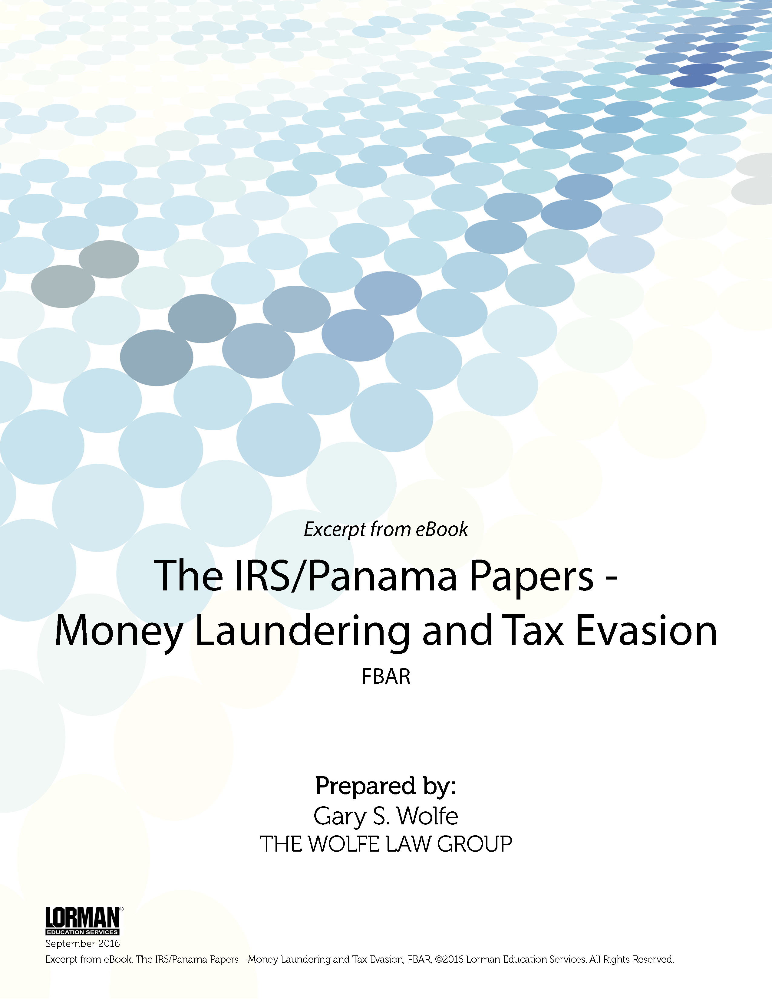 The IRS-Panama Papers - Money Laundering and Tax Evasion: FBAR