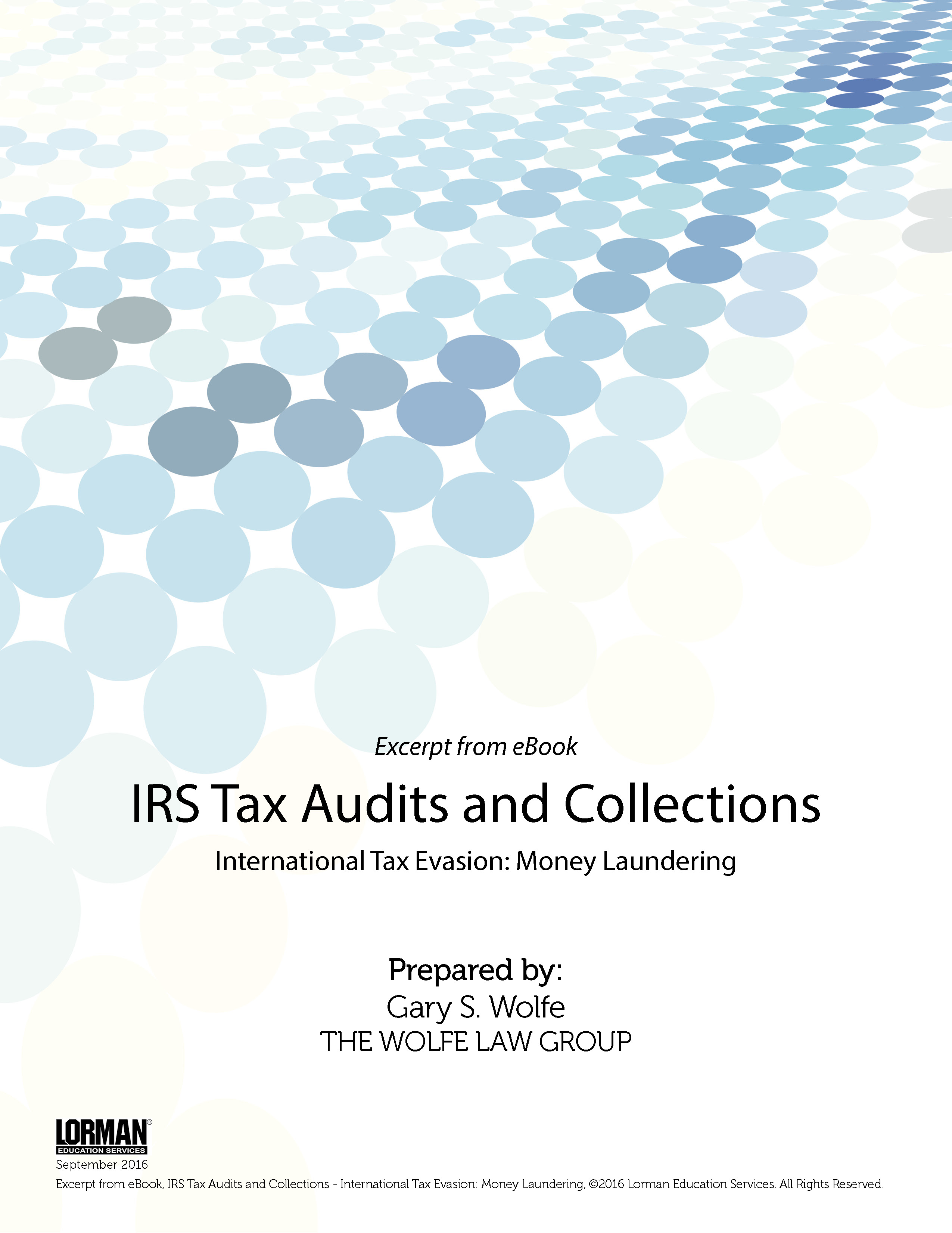 IRS Tax Audits and Collections: International Tax Evasion: Money Laundering