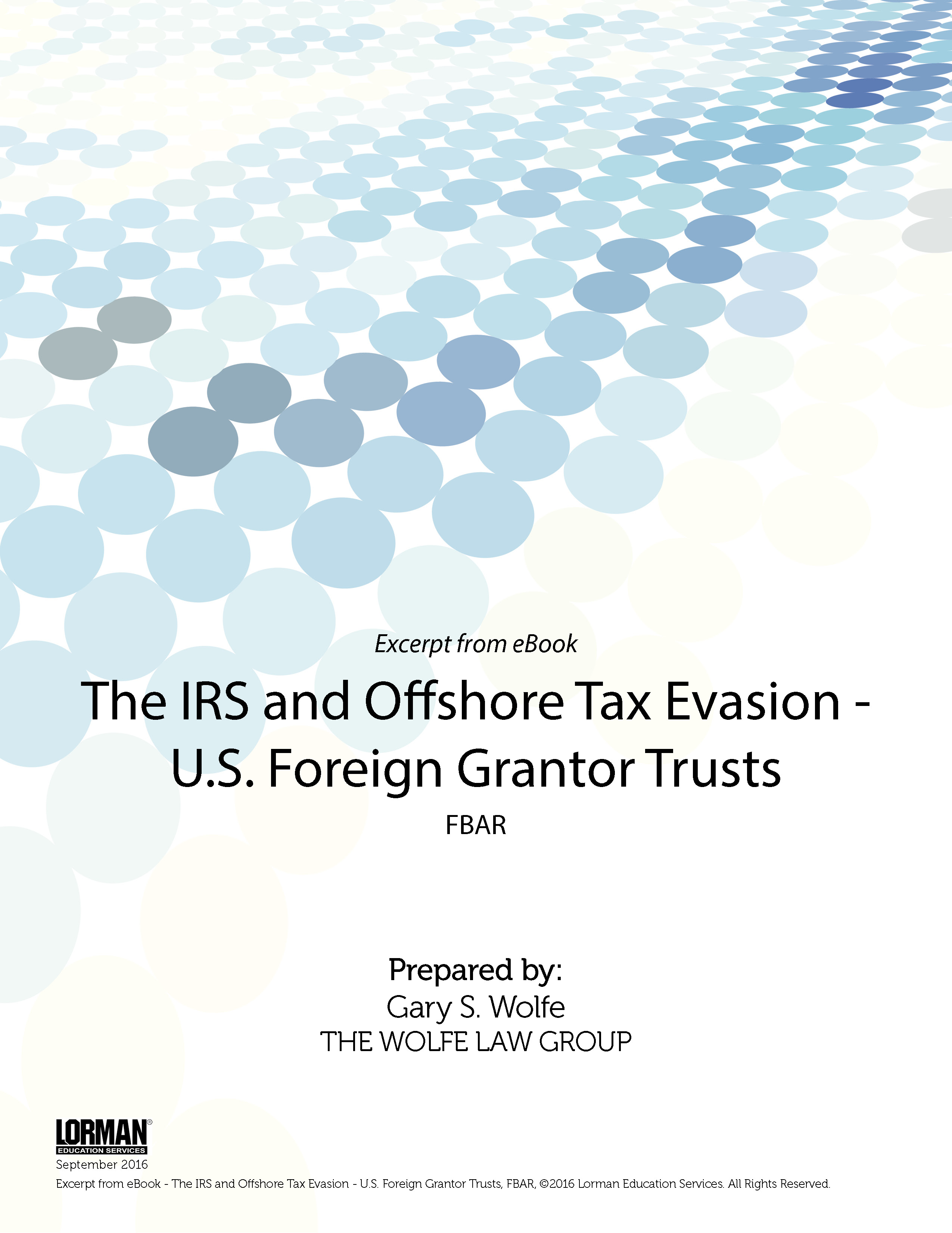 The IRS and Offshore Tax Evasion - U.S. Foreign Grantor Trusts: FBAR