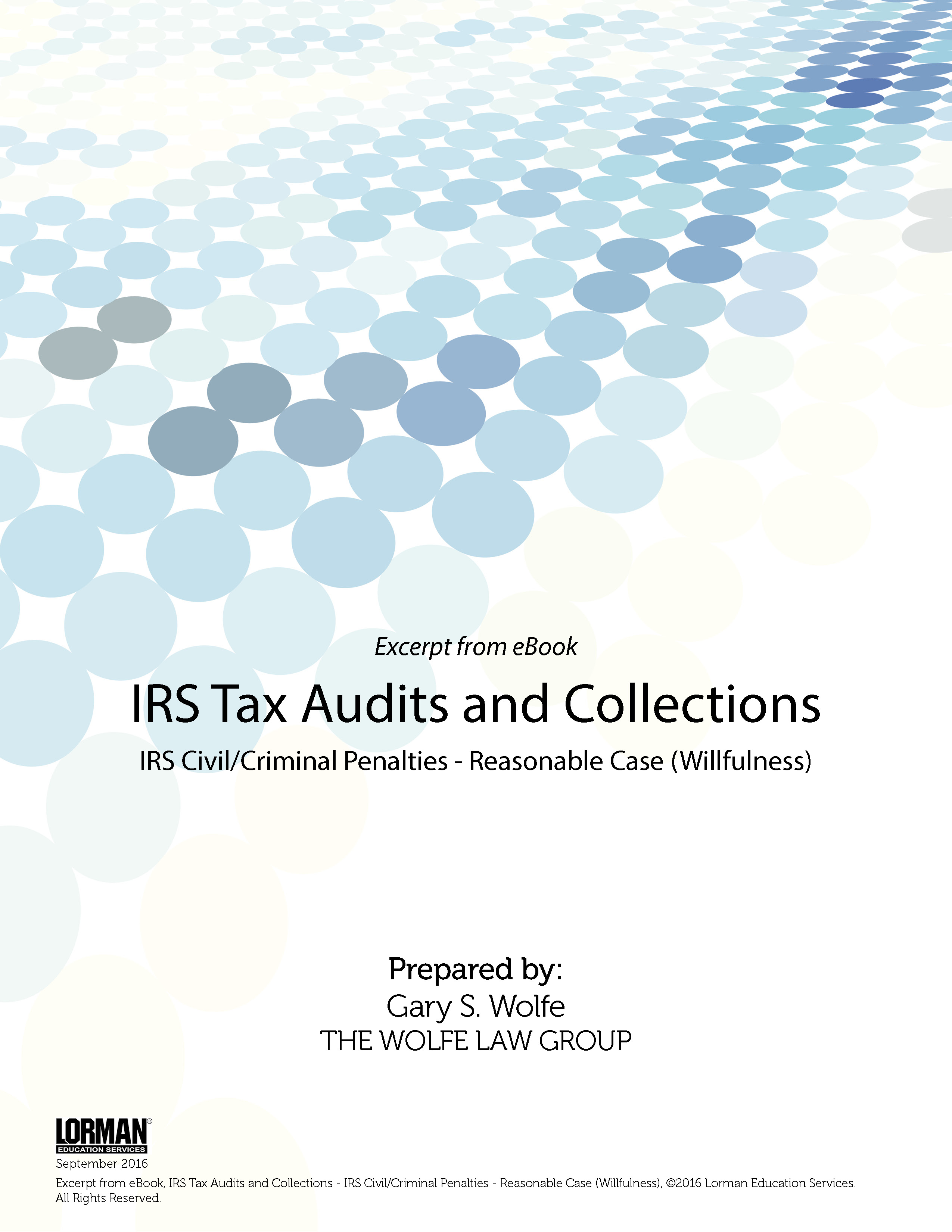IRS Tax Audits and Collections: IRS Civil/Criminal Penalties - Reasonable Case (Willfulness)