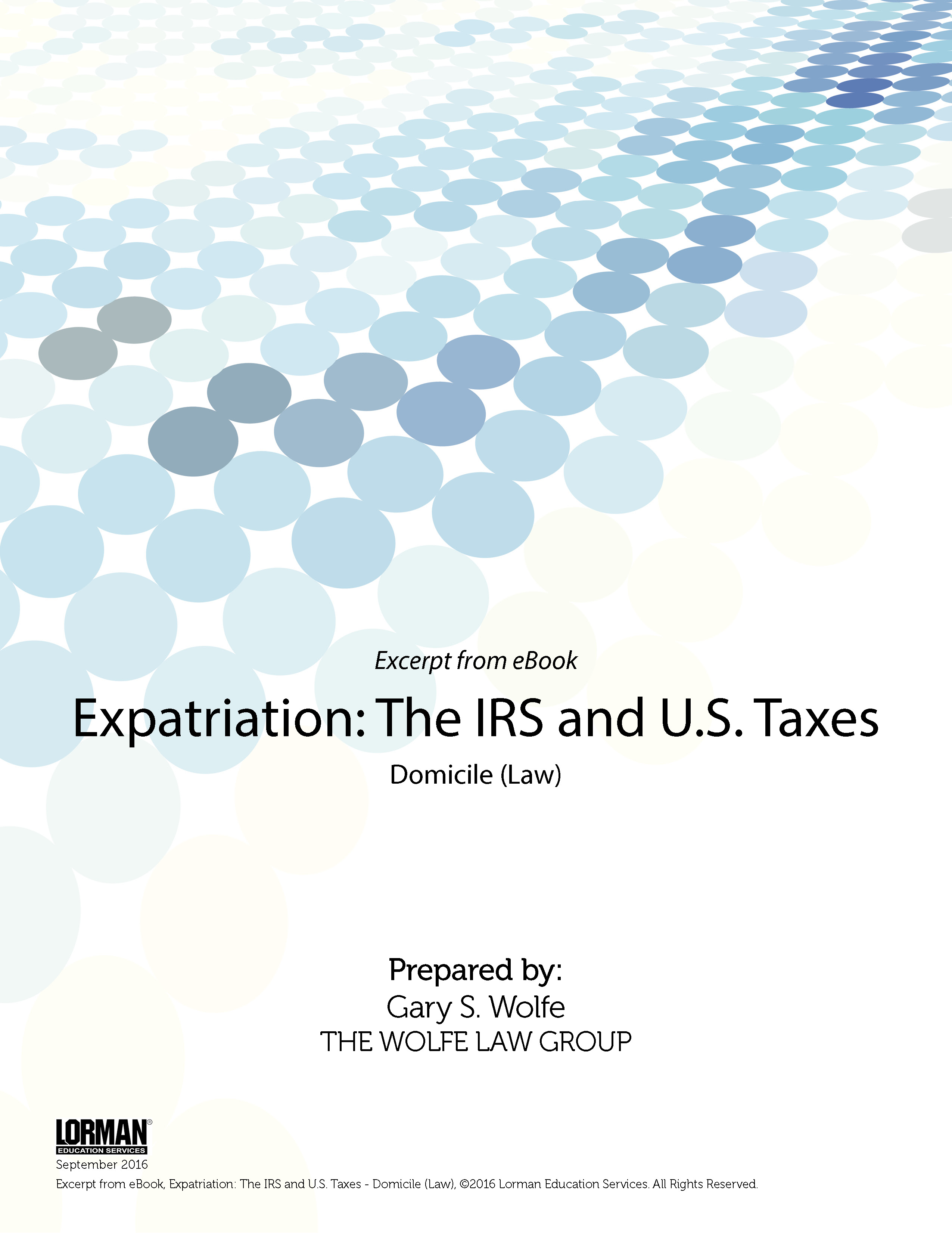 Expatriation - The IRS and U.S. Taxes - Domicile (Law)