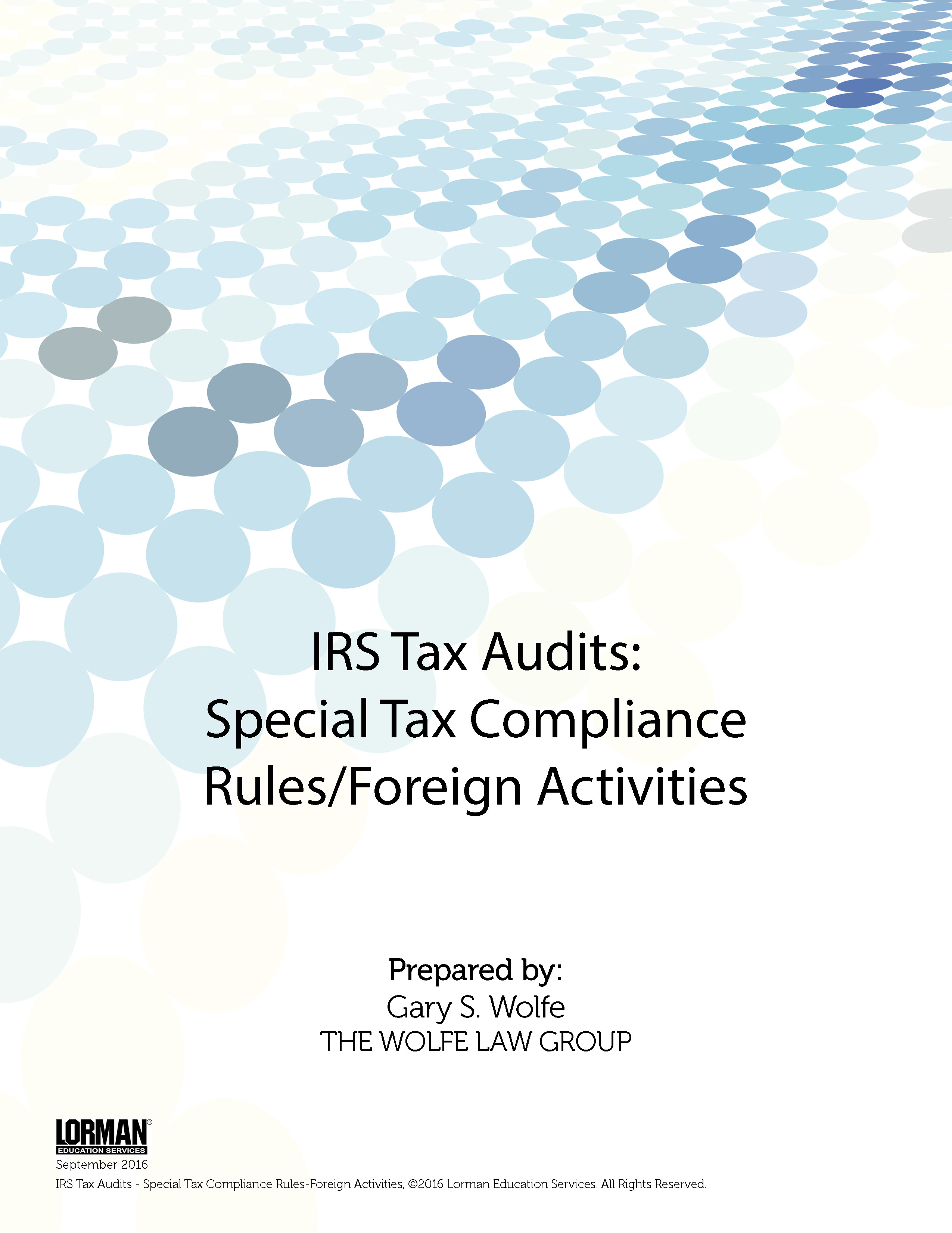 IRS Tax Audits: Special Tax Compliance Rules/Foreign Activities