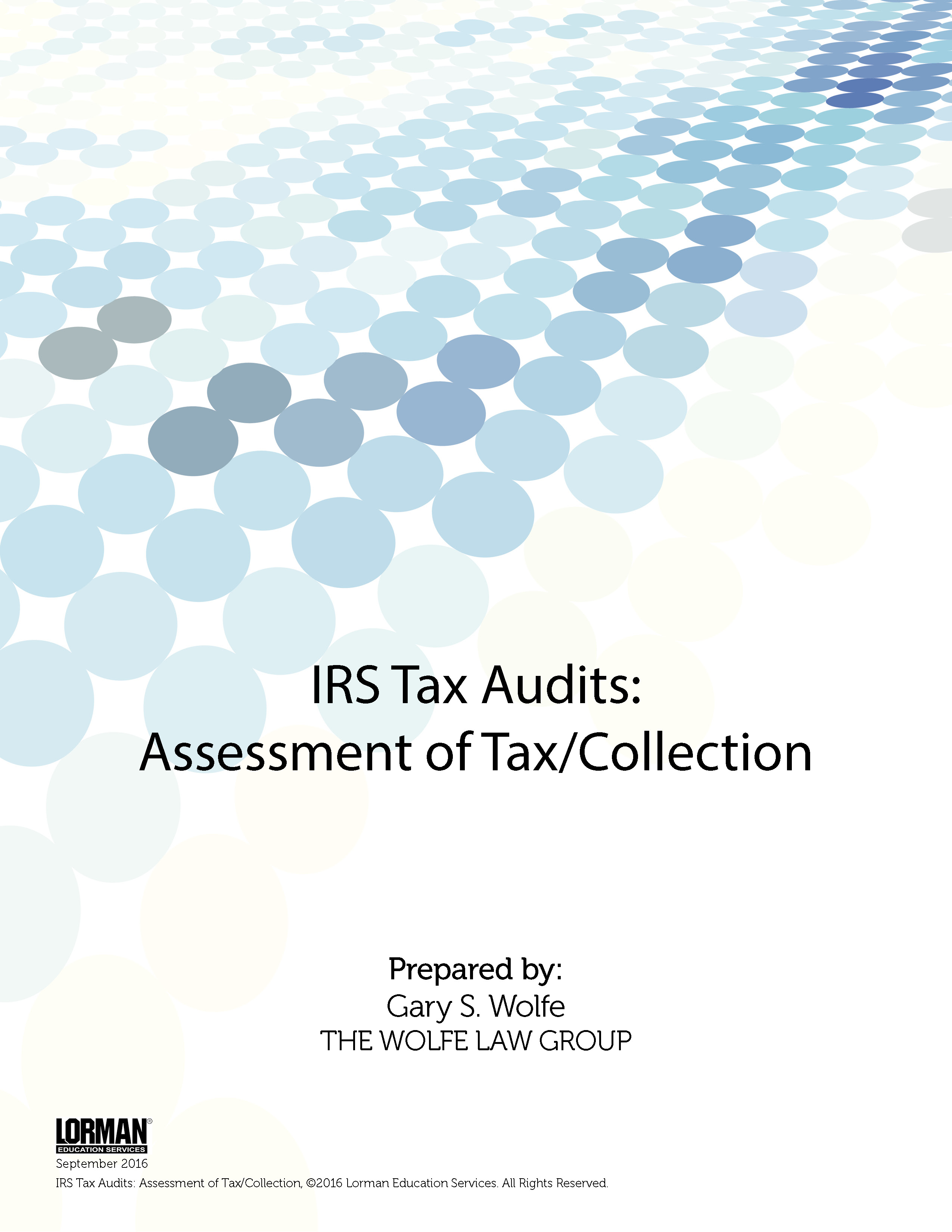 IRS Tax Audits - Assessment of Tax-Collection