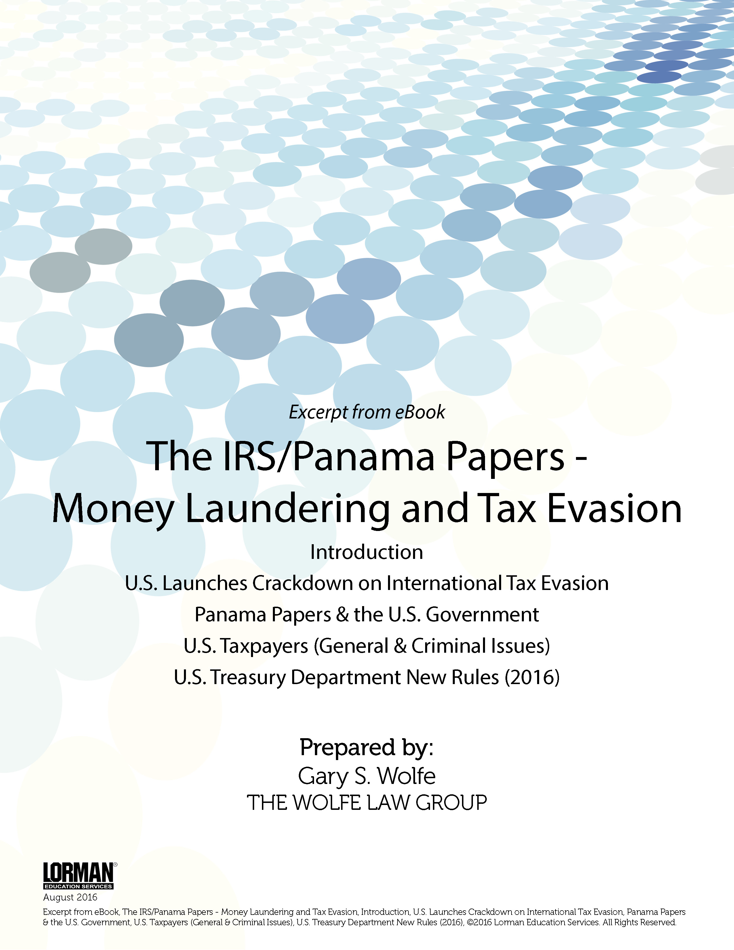 The IRS-Panama Papers - Money Laundering and International Tax Evasion; U.S. Treasury Department New Rules - 2016