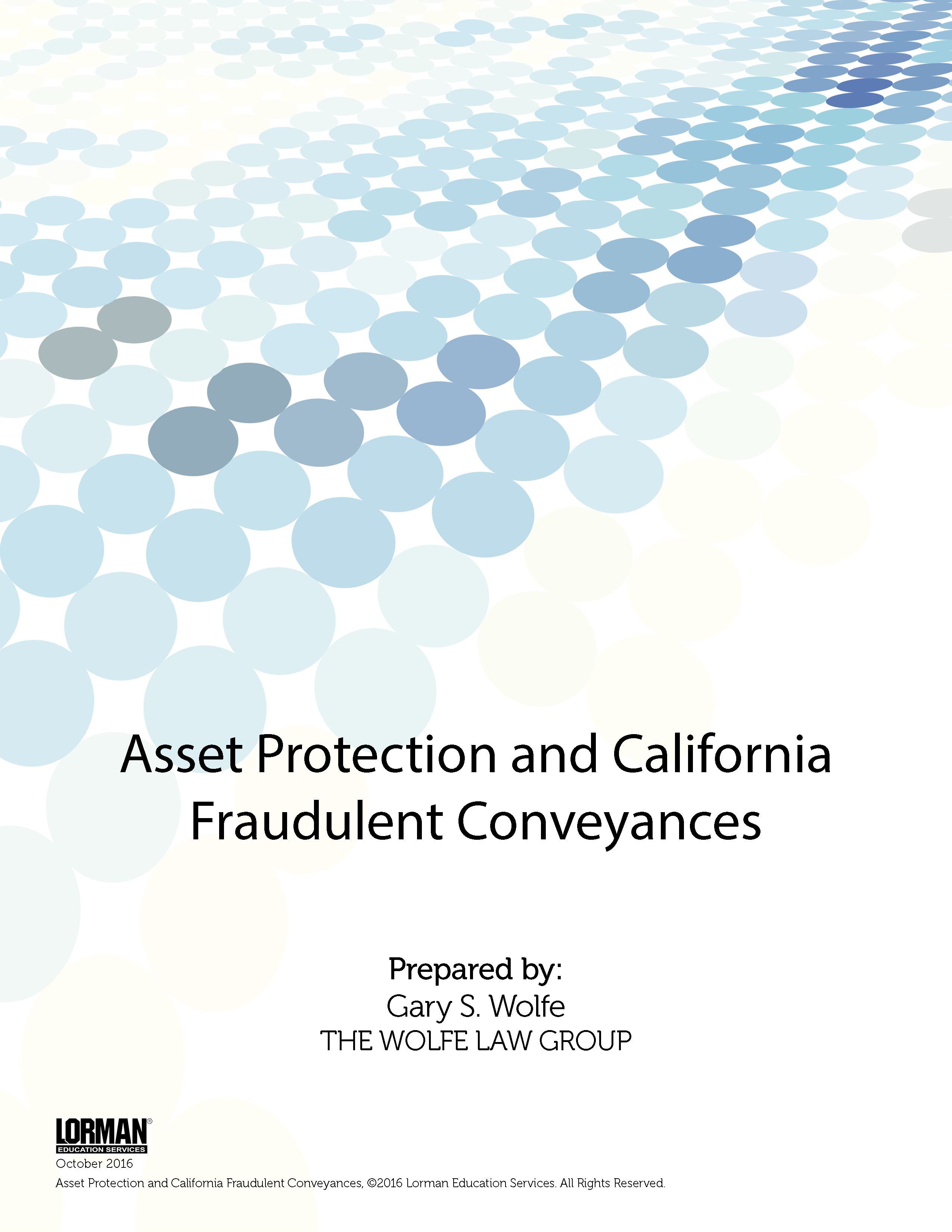 Asset Protection and California Fraudulent Conveyances