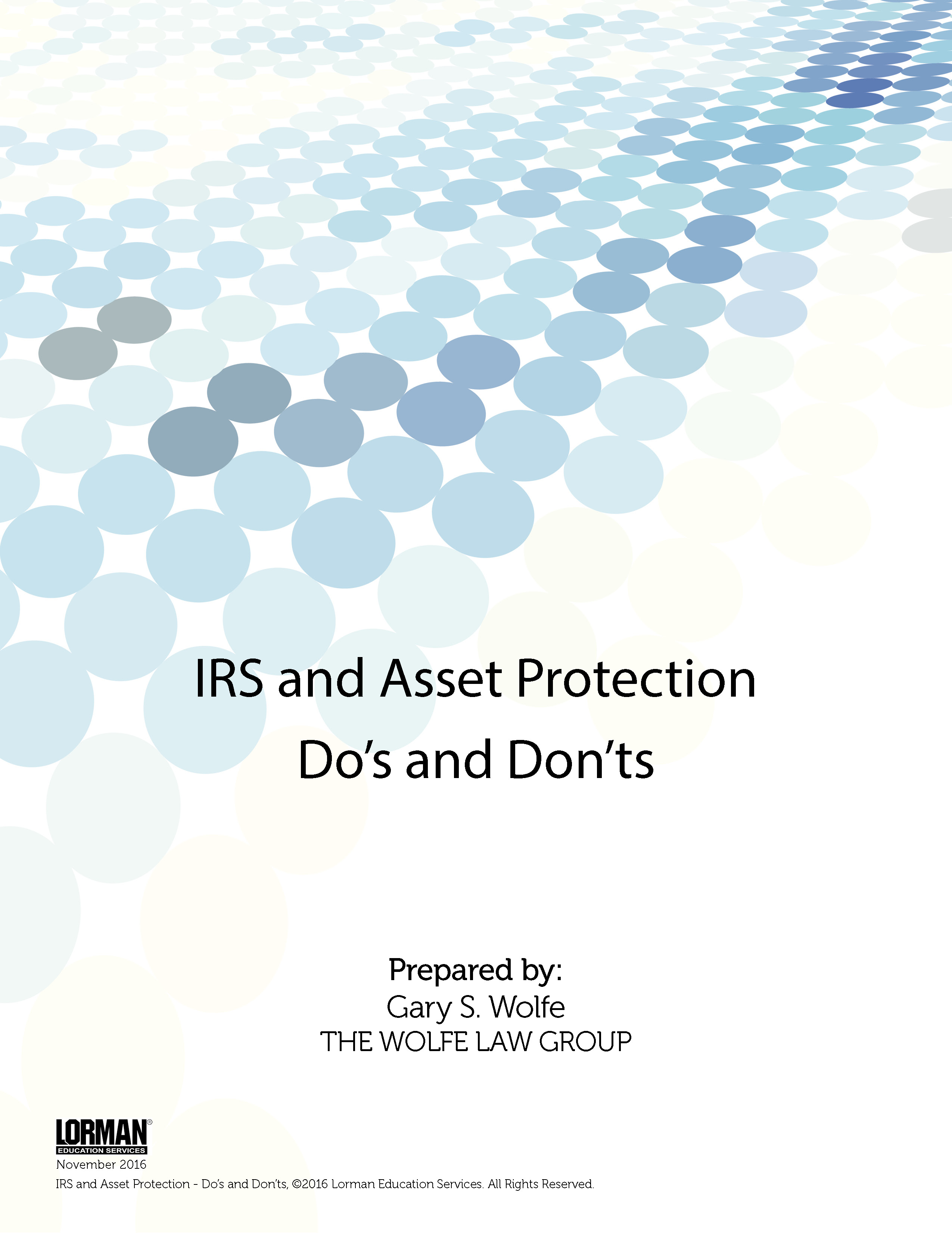 IRS and Asset Protection - DOs and DON'Ts