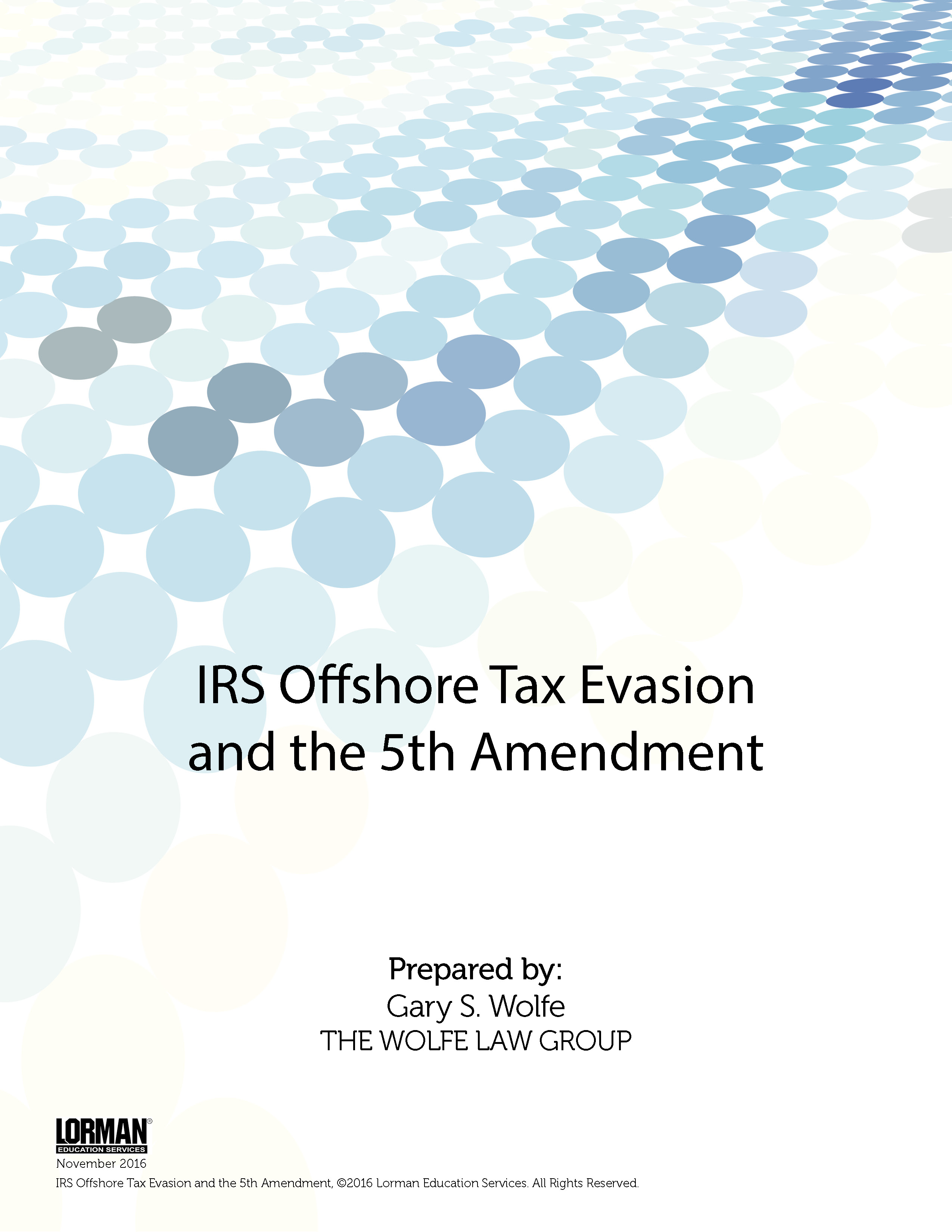 IRS Offshore Tax Evasion and the 5th Amendment