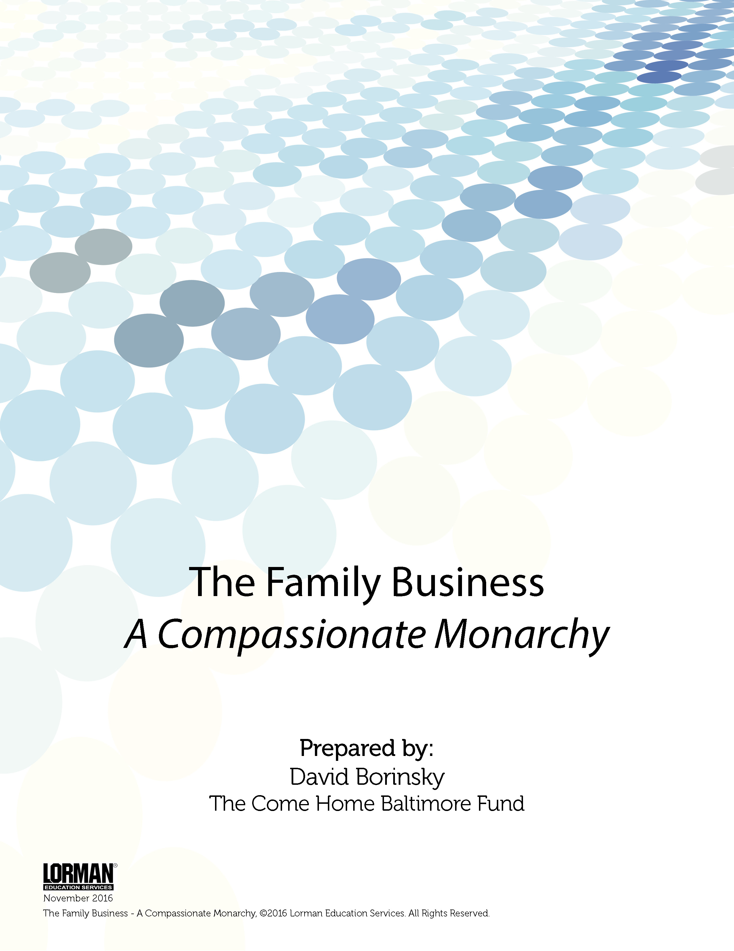 The Family Business - A Compassionate Monarchy