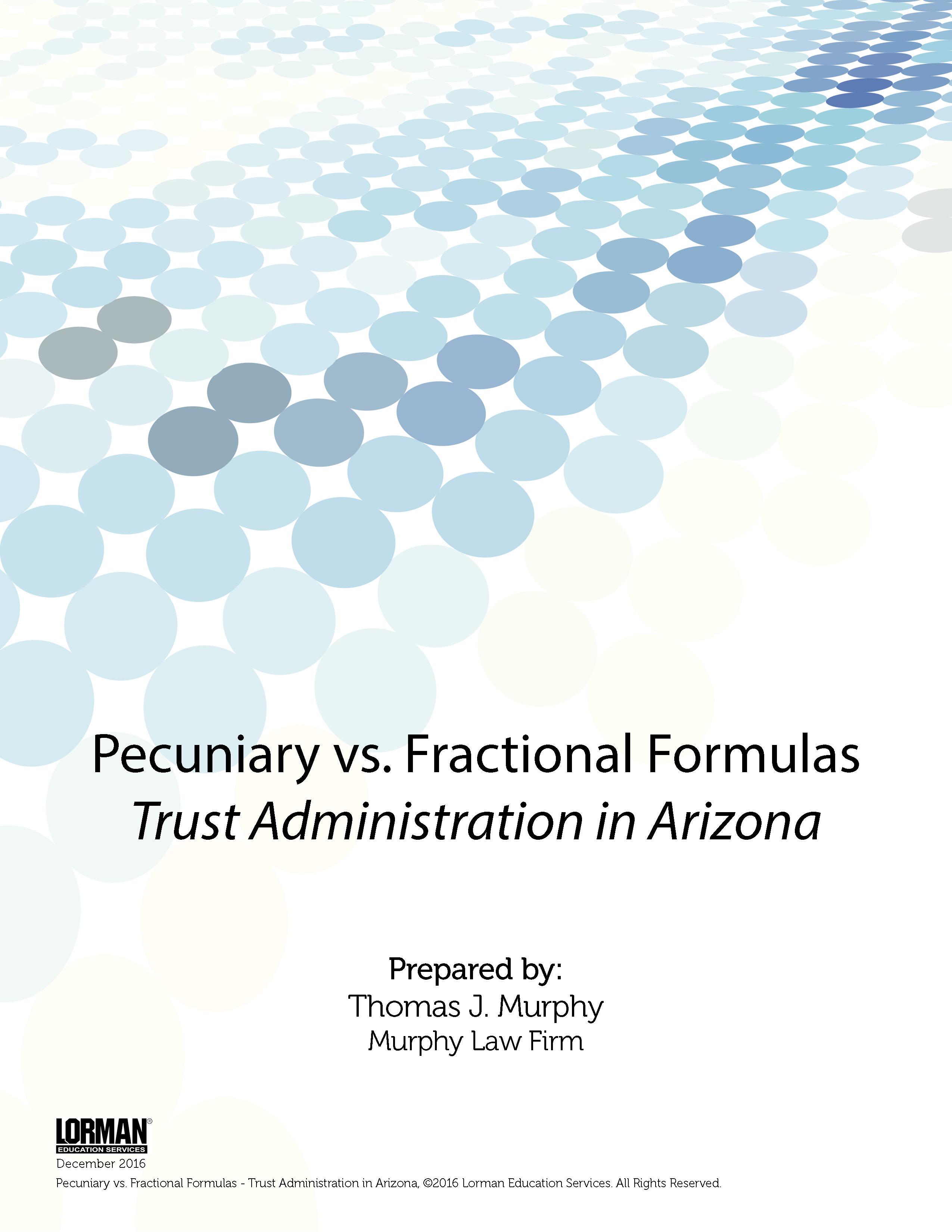 Pecuniary vs. Fractional Formulas - Trust Administration in Arizona ...