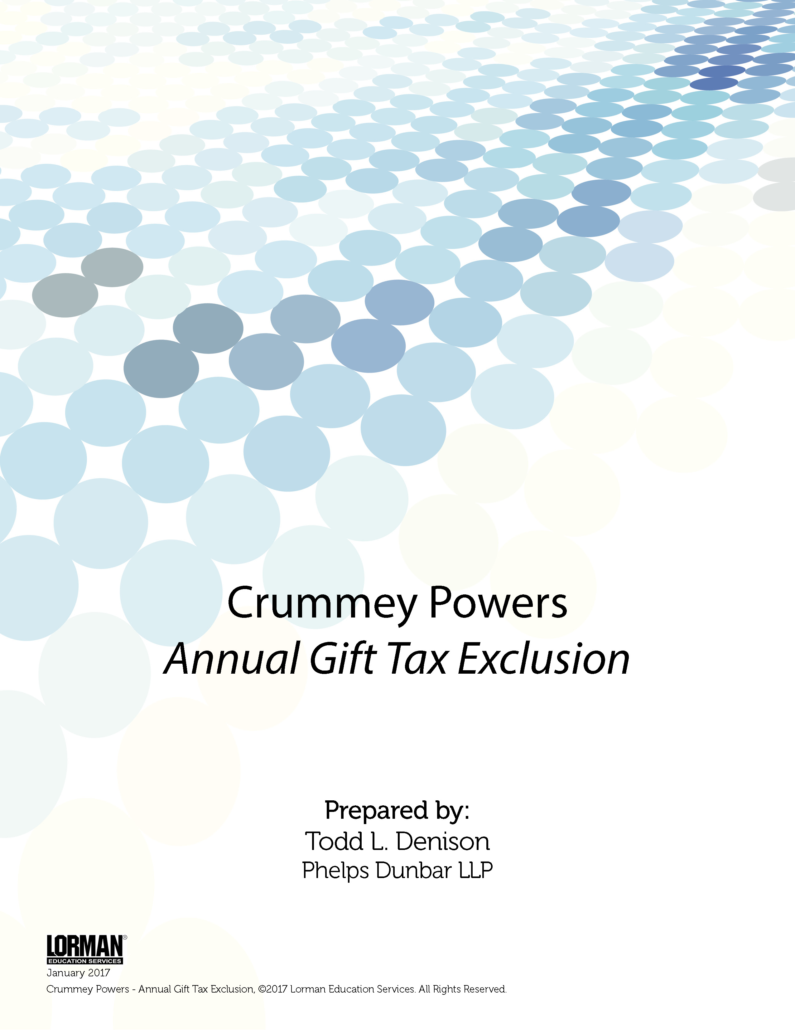 Crummey Powers - Annual Gift Tax Exclusion