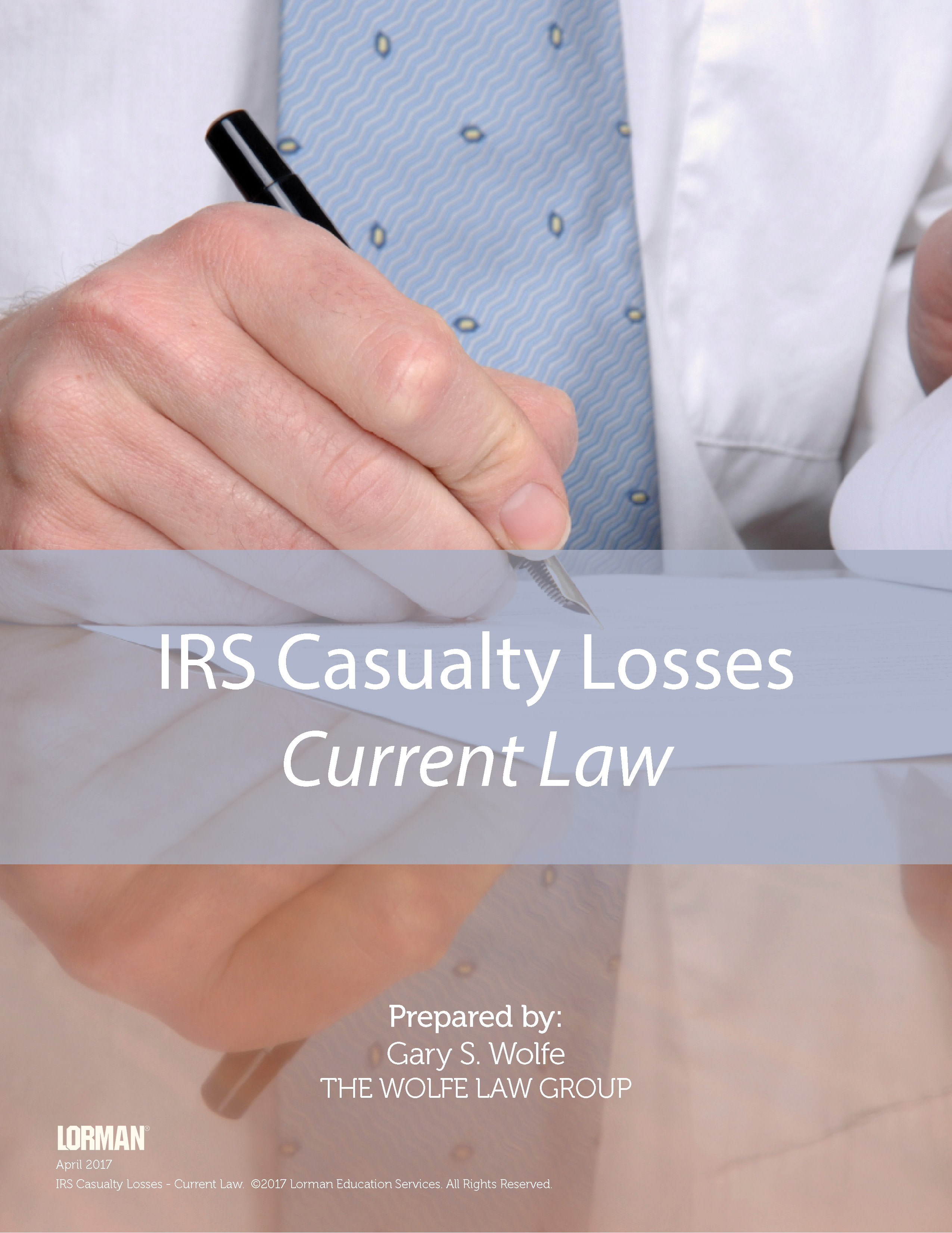 IRS Casualty Losses - Current Law