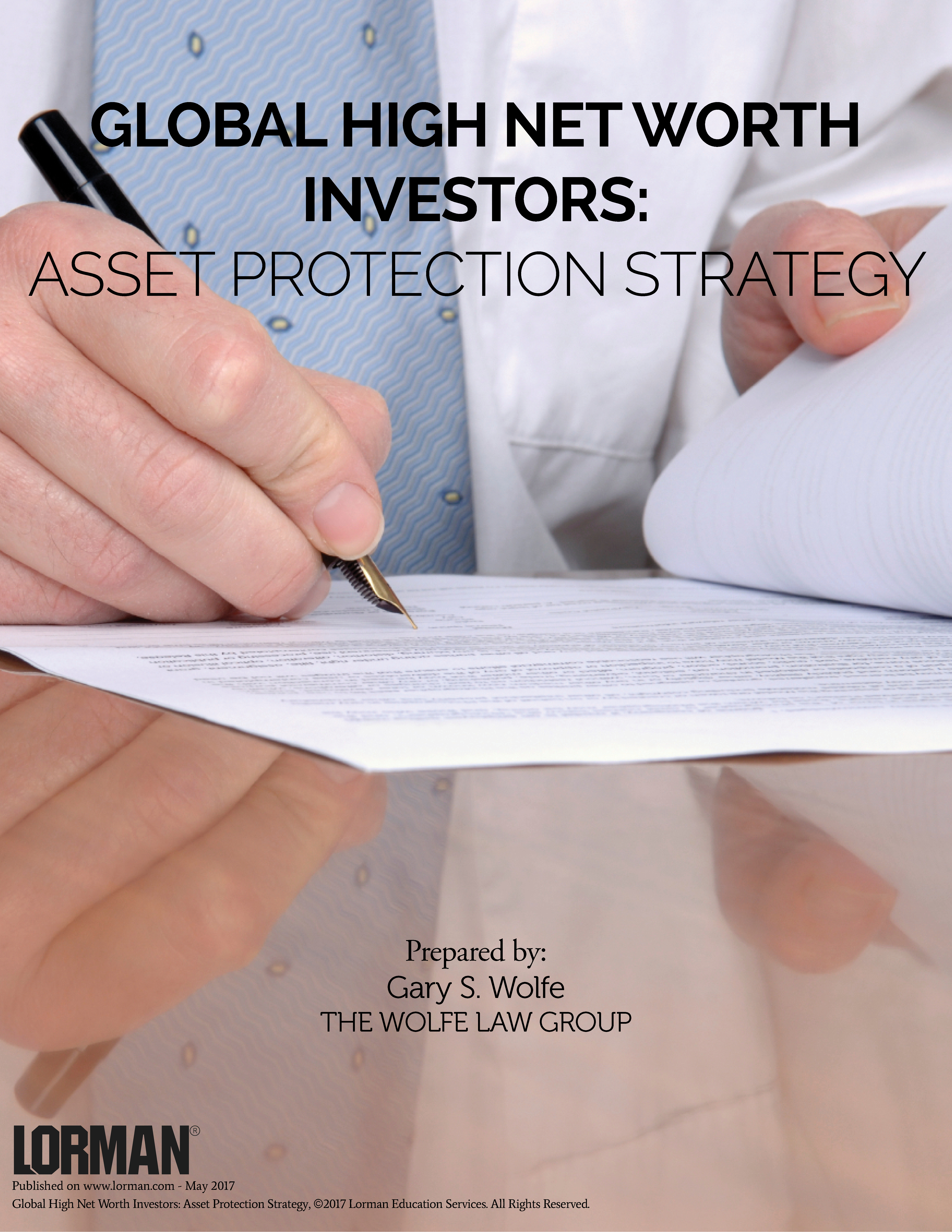 Global High Net Worth Investors: Asset Protection Strategy