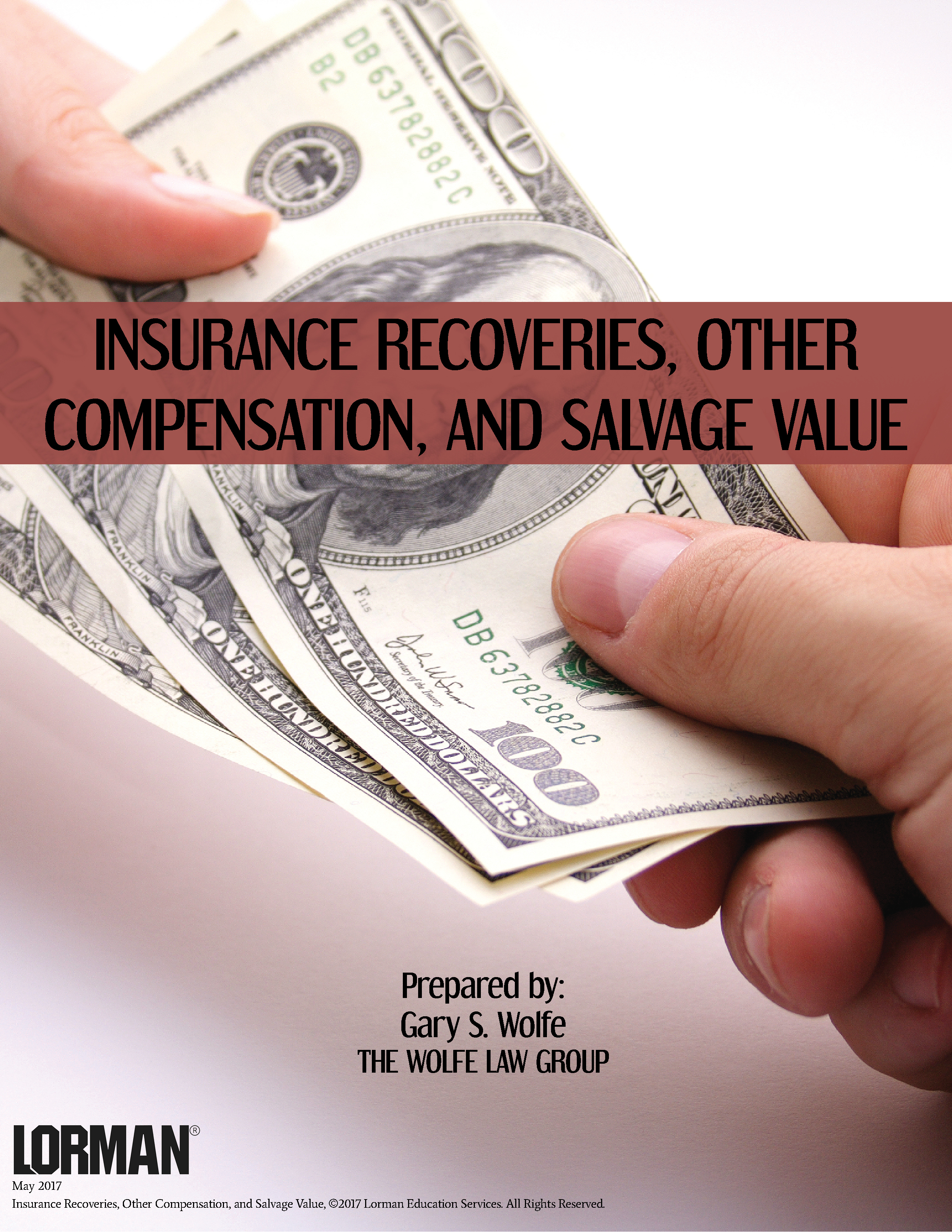 Insurance Recoveries, Other Compensation, and Salvage Value