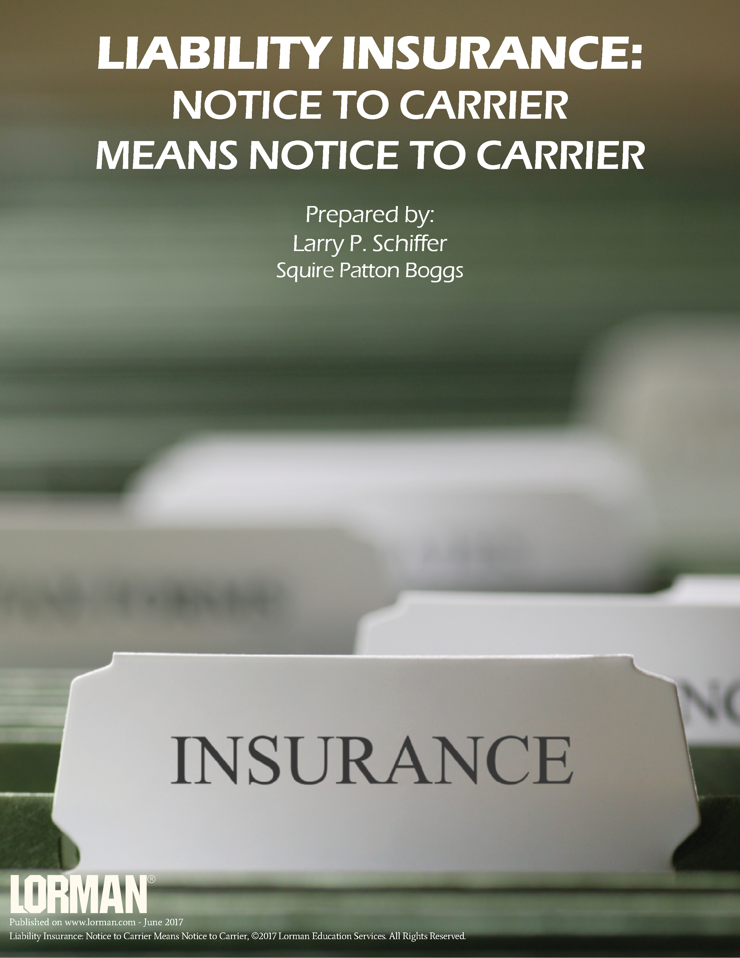 Liability Insurance Notice To Carrier Means Notice To