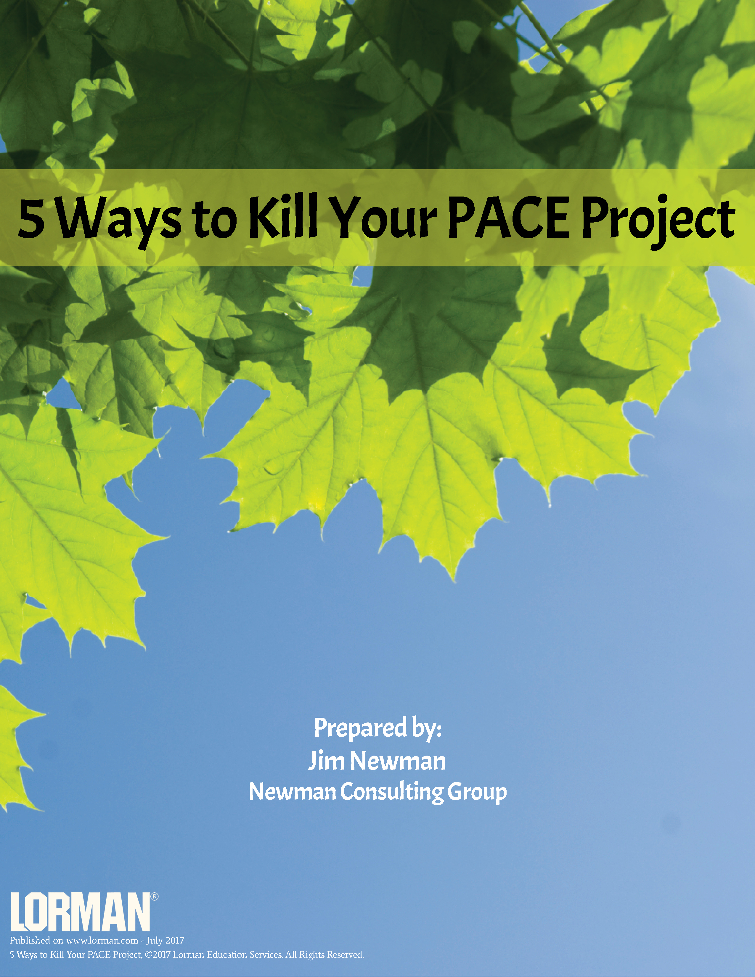 5 Ways to Kill Your PACE Project