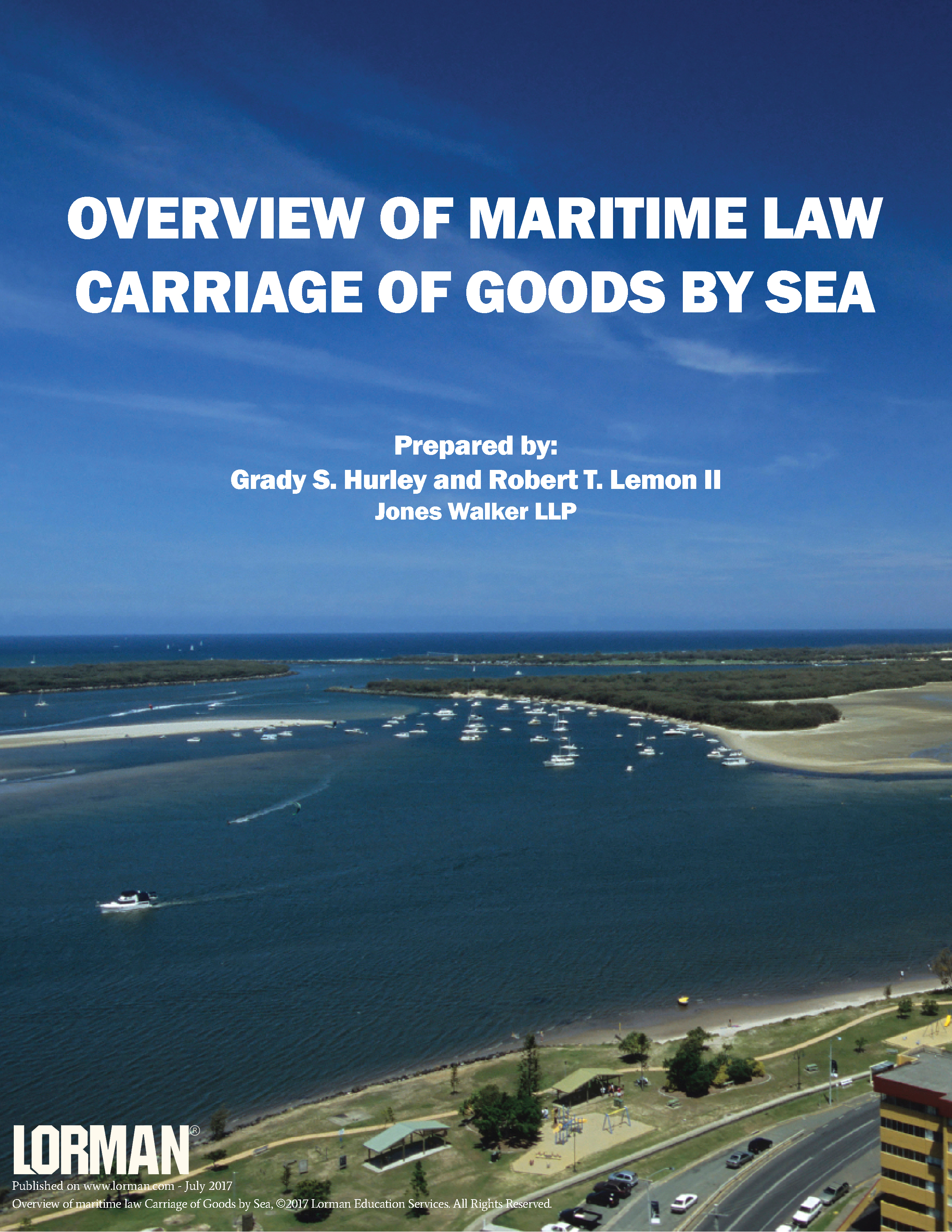 Overview of Maritime Law - Carriage of Goods by Sea