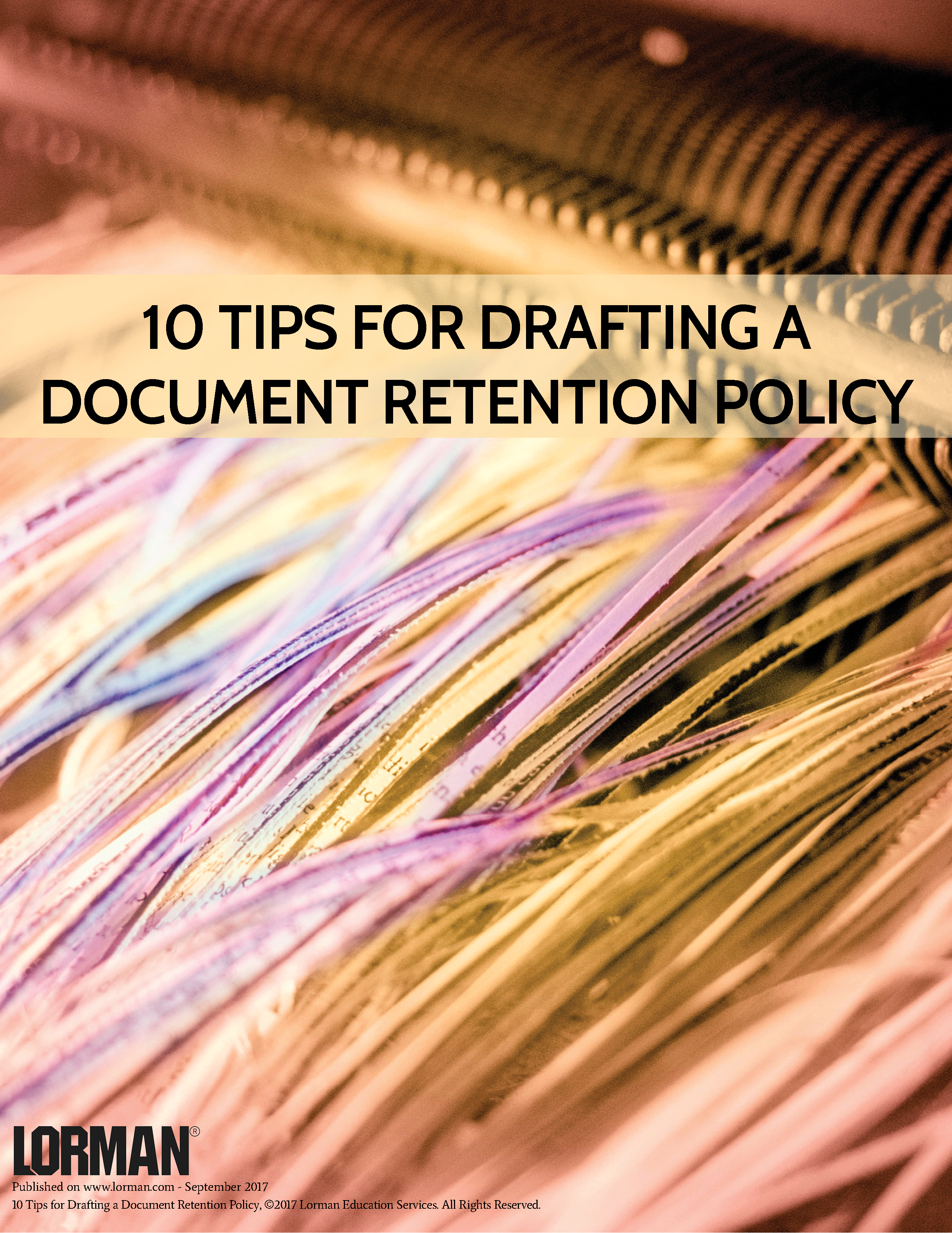 10 Tips for Drafting a Document Retention Policy