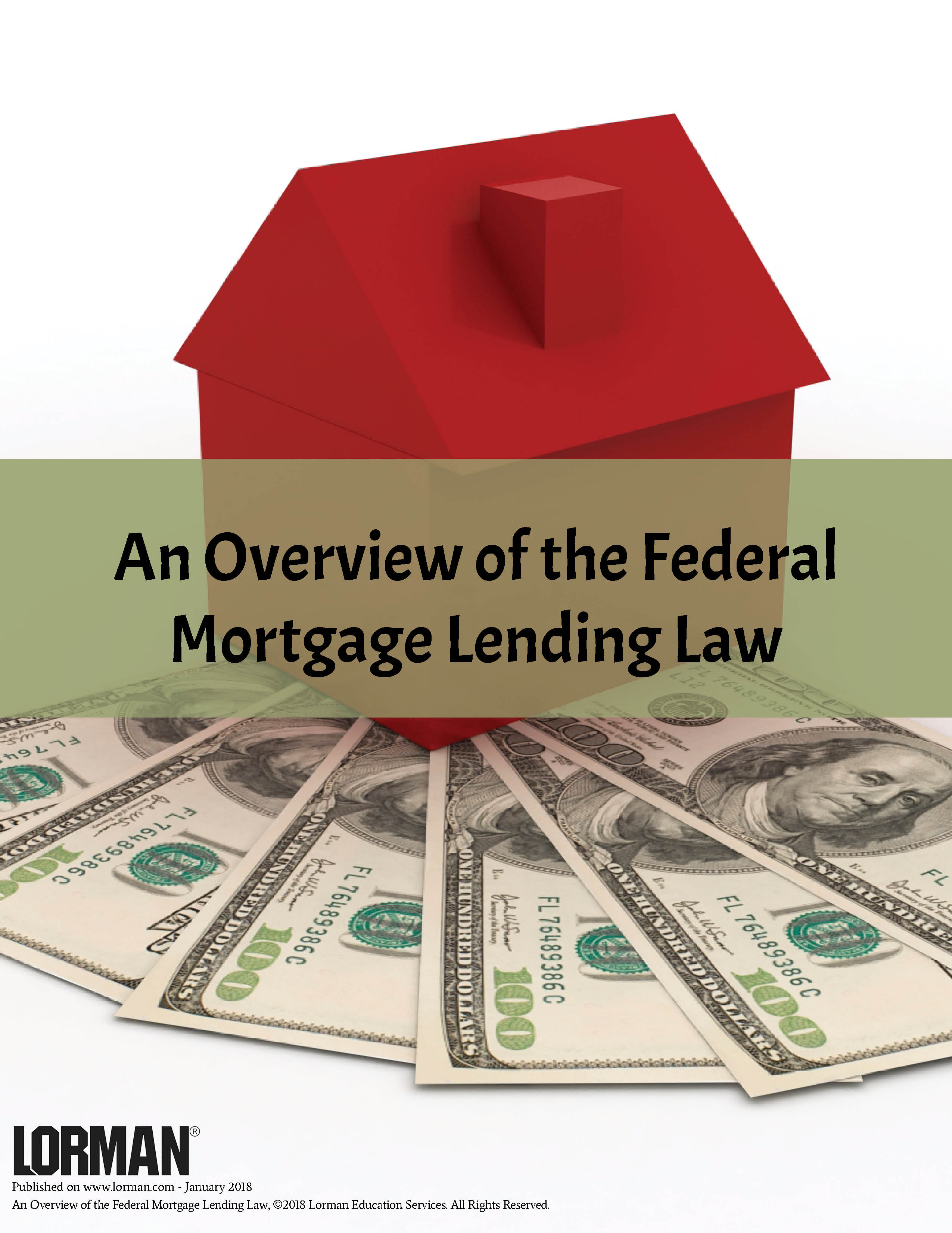An Overview of the Federal Mortgage Lending Law
