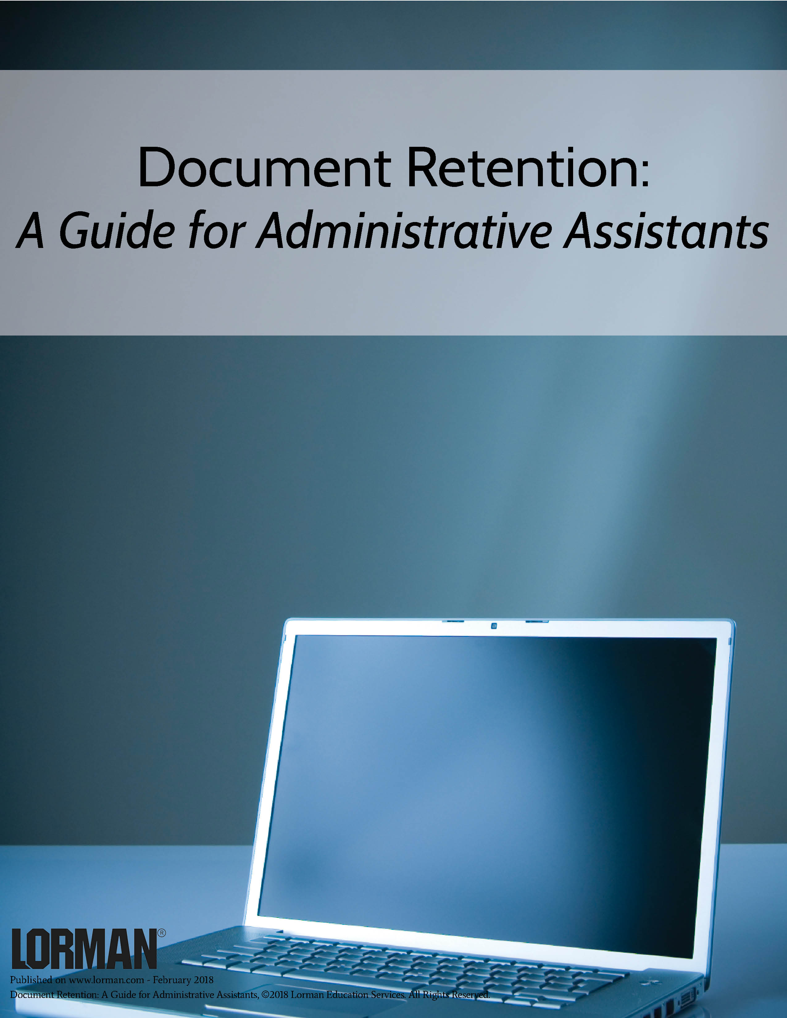 Document Retention: A Guide for Administrative Assistants