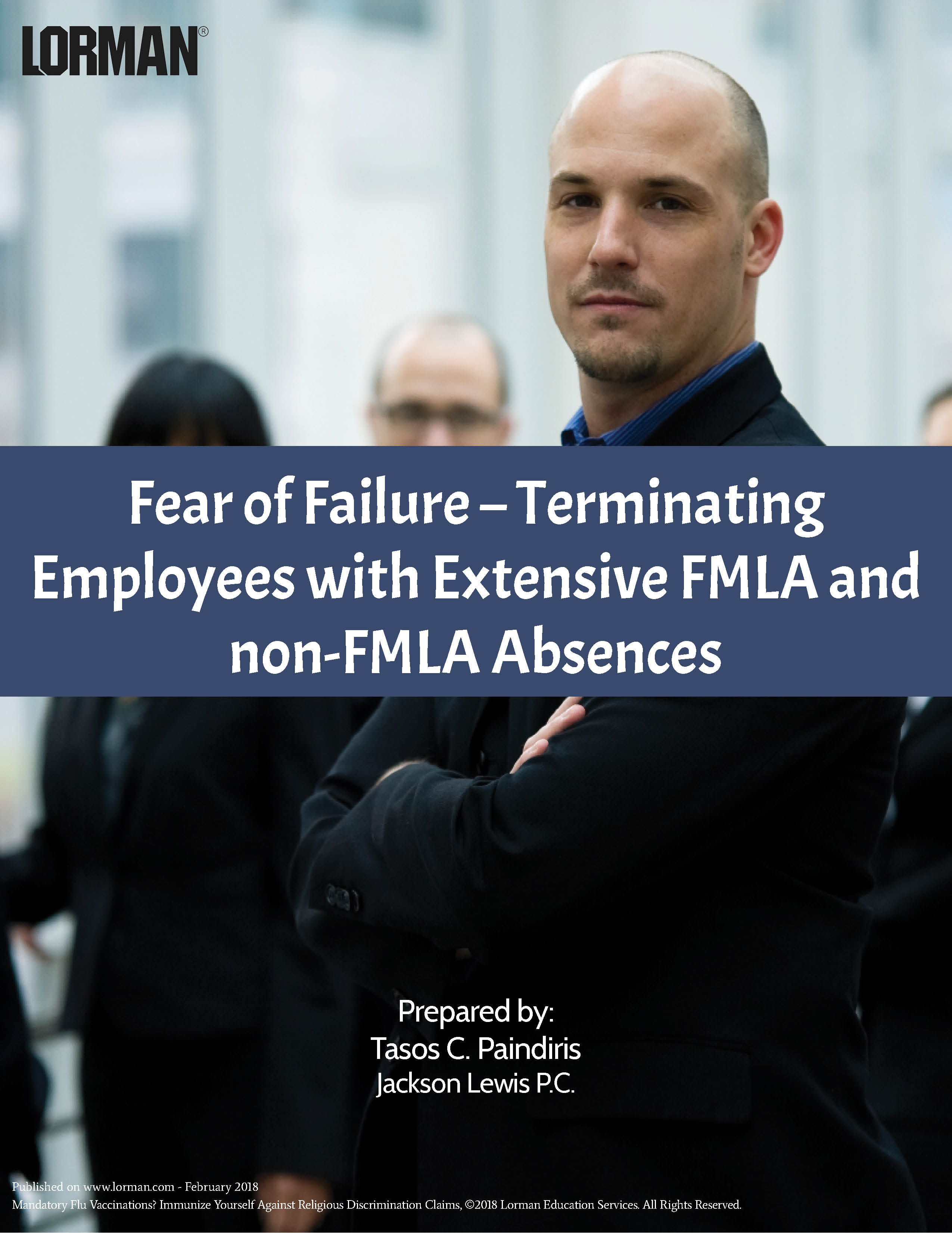 Fear of Failure - Terminating Employees with Extensive FMLA and non-FMLA Absences