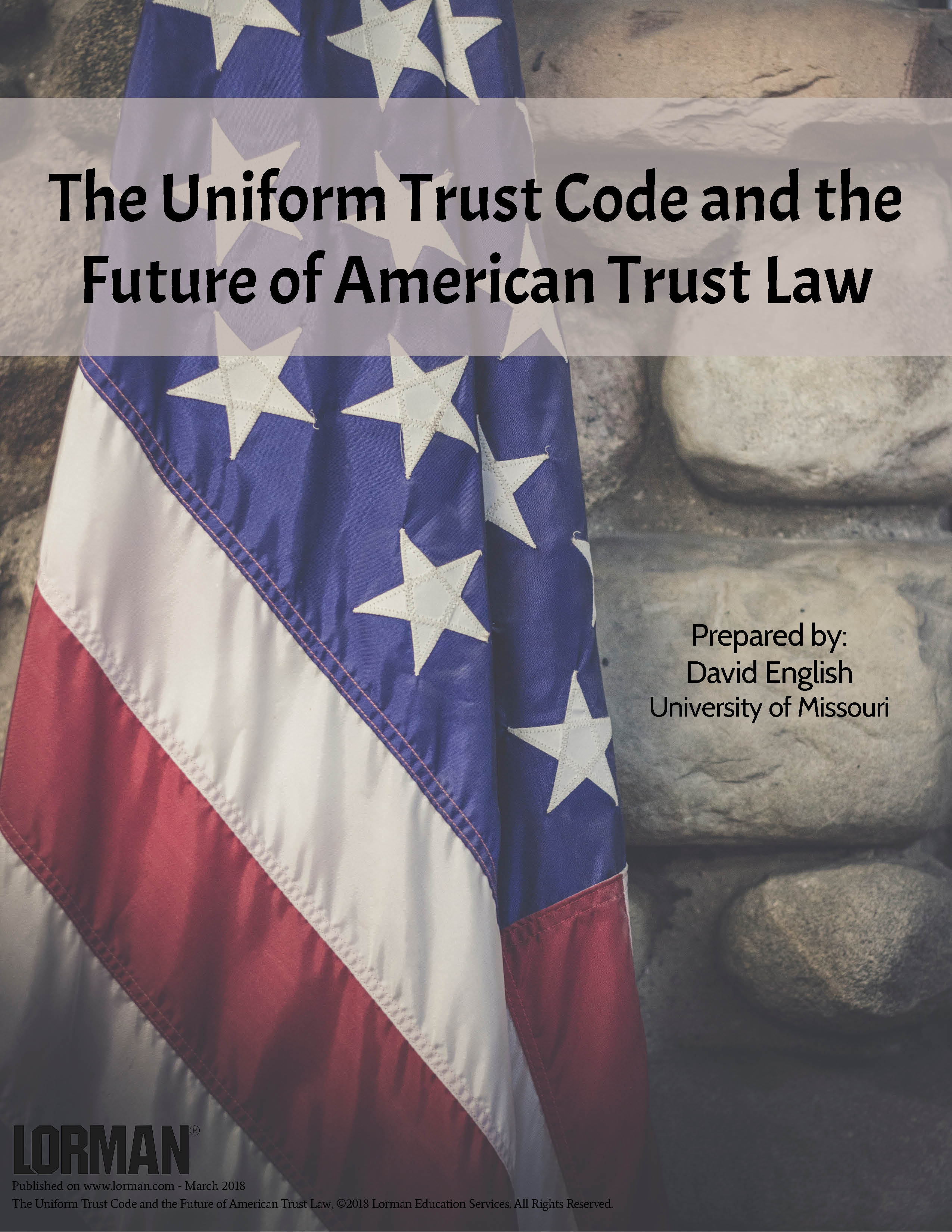 The Uniform Trust Code and the Future of American Trust Law