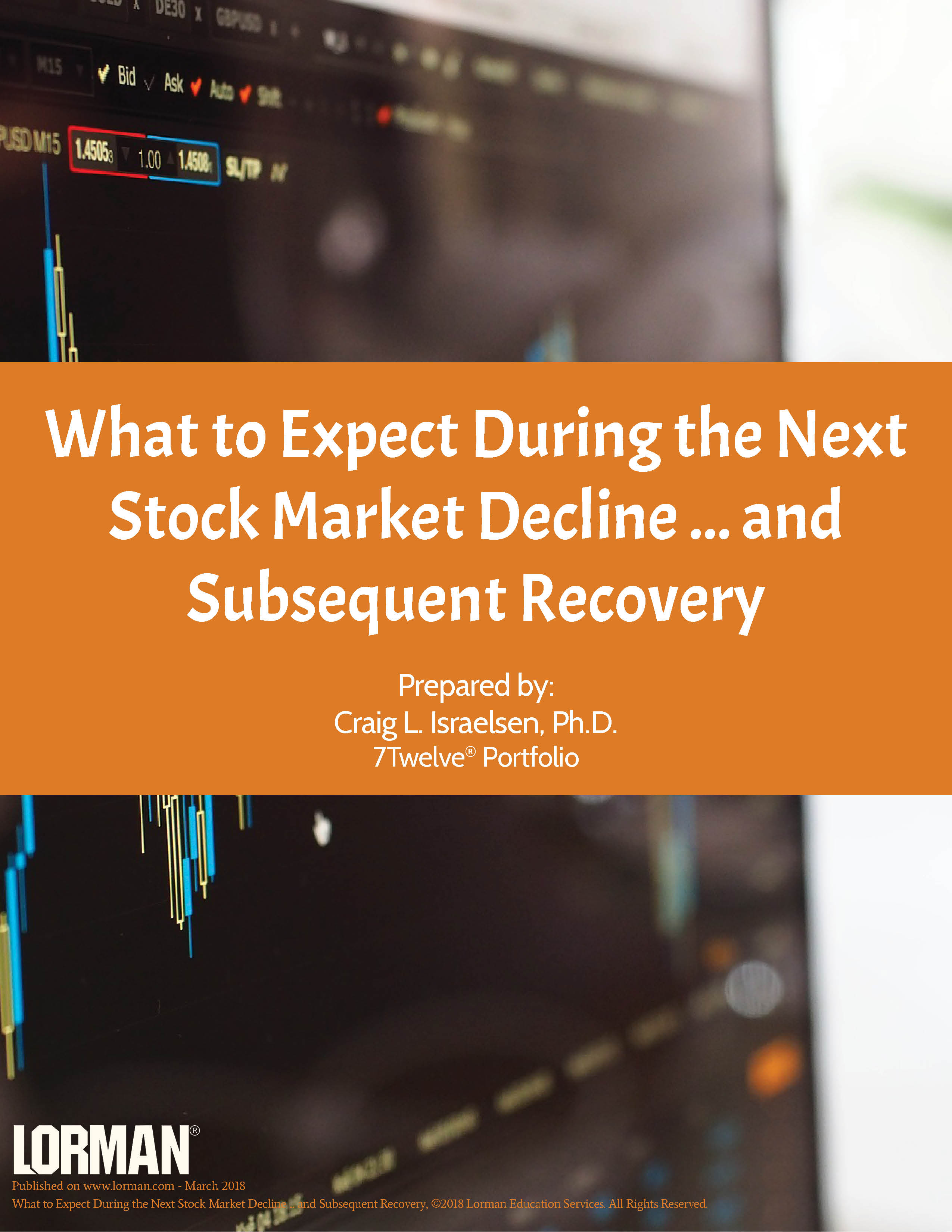 What to Expect During the Next Stock Market Decline ... and Subsequent Recovery