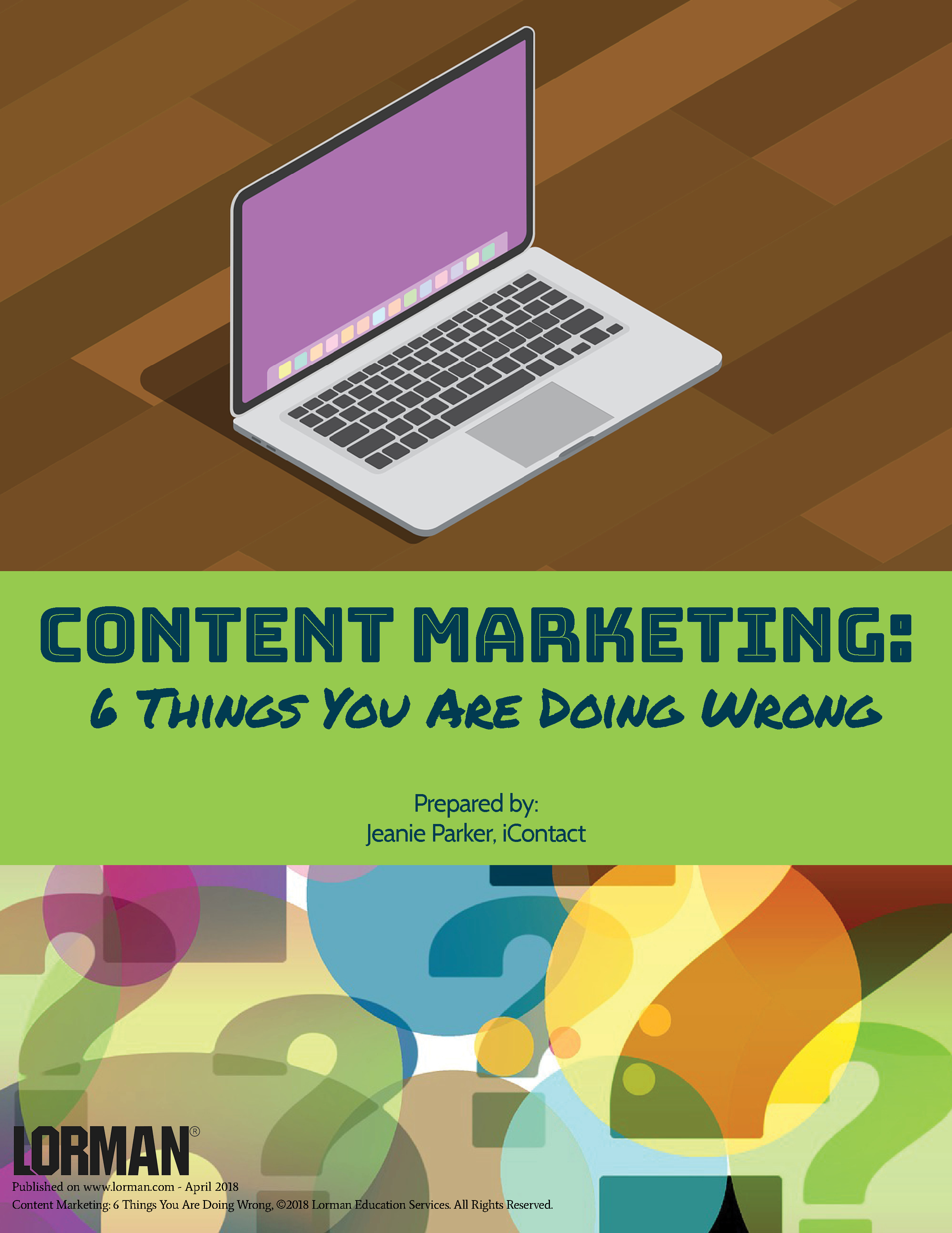 Content Marketing: 6 Things You Are Doing Wrong