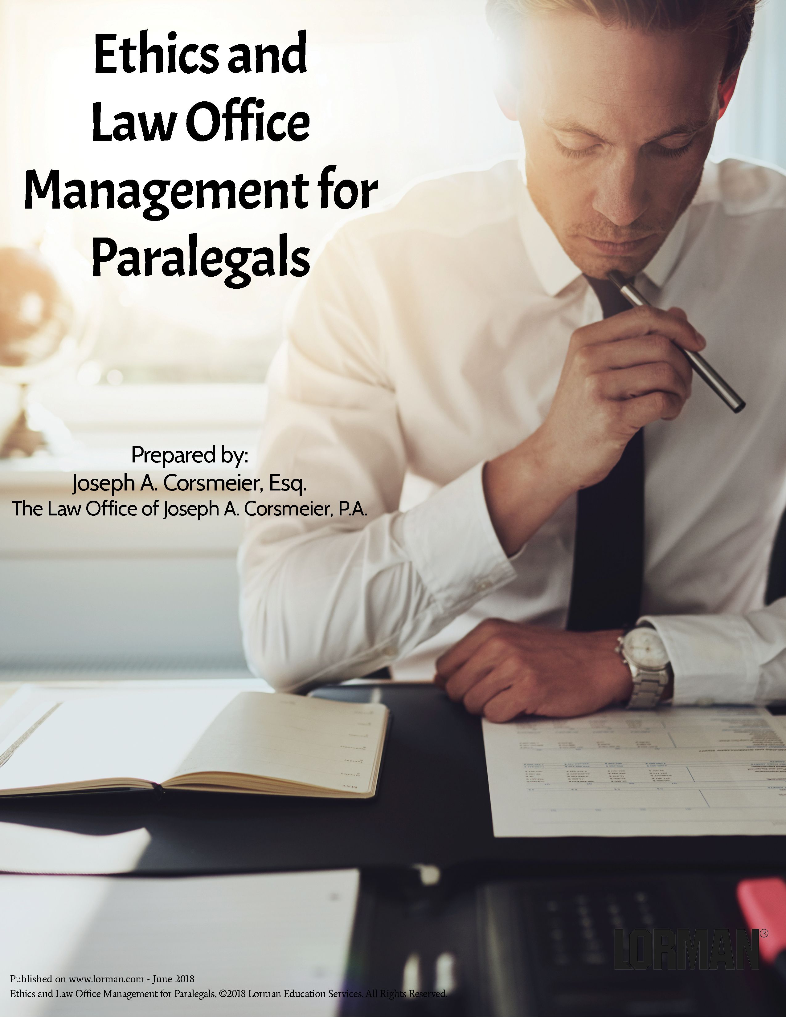 Ethics and Law Office Management for Paralegals