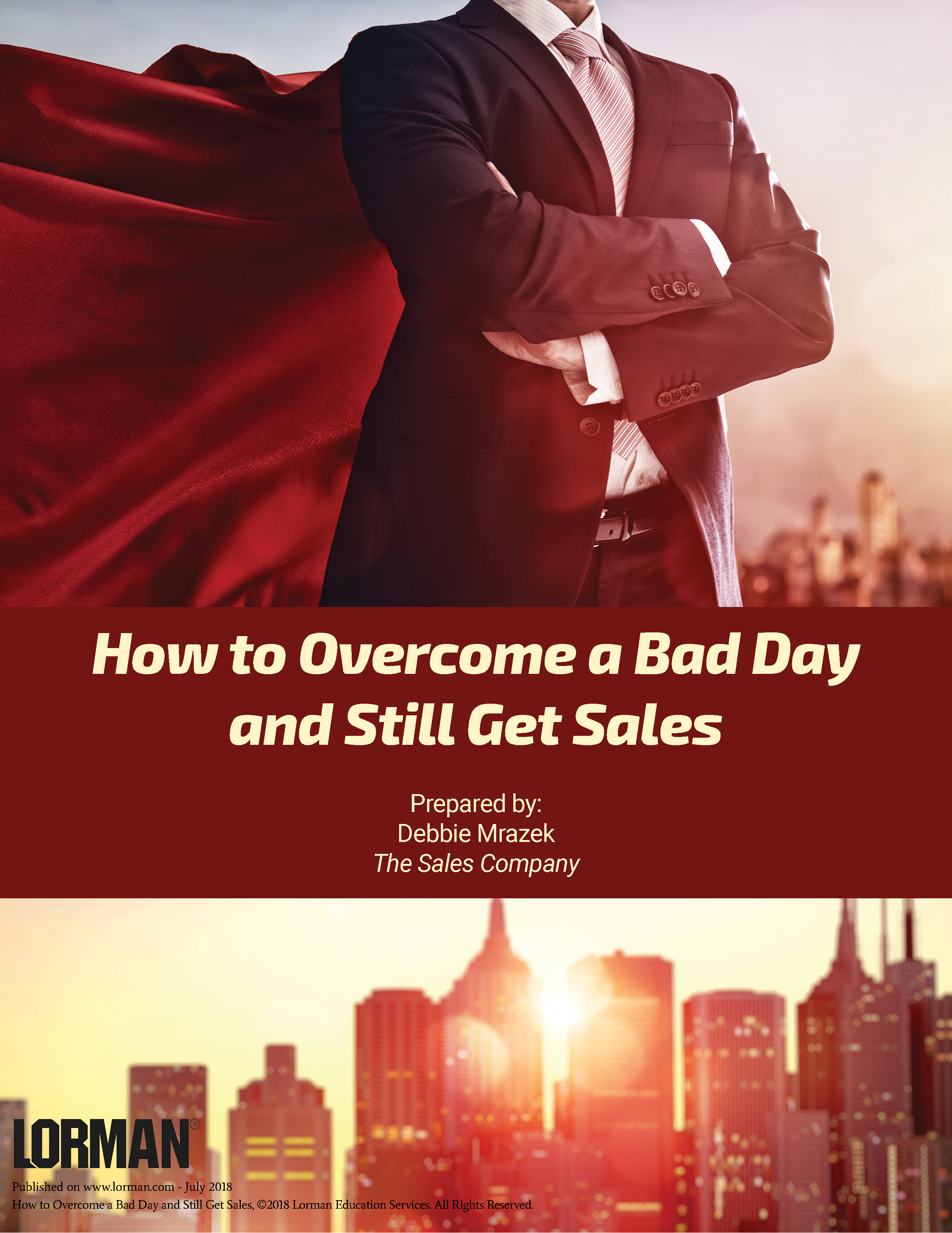 How to Overcome a Bad Day and Still Get Sales