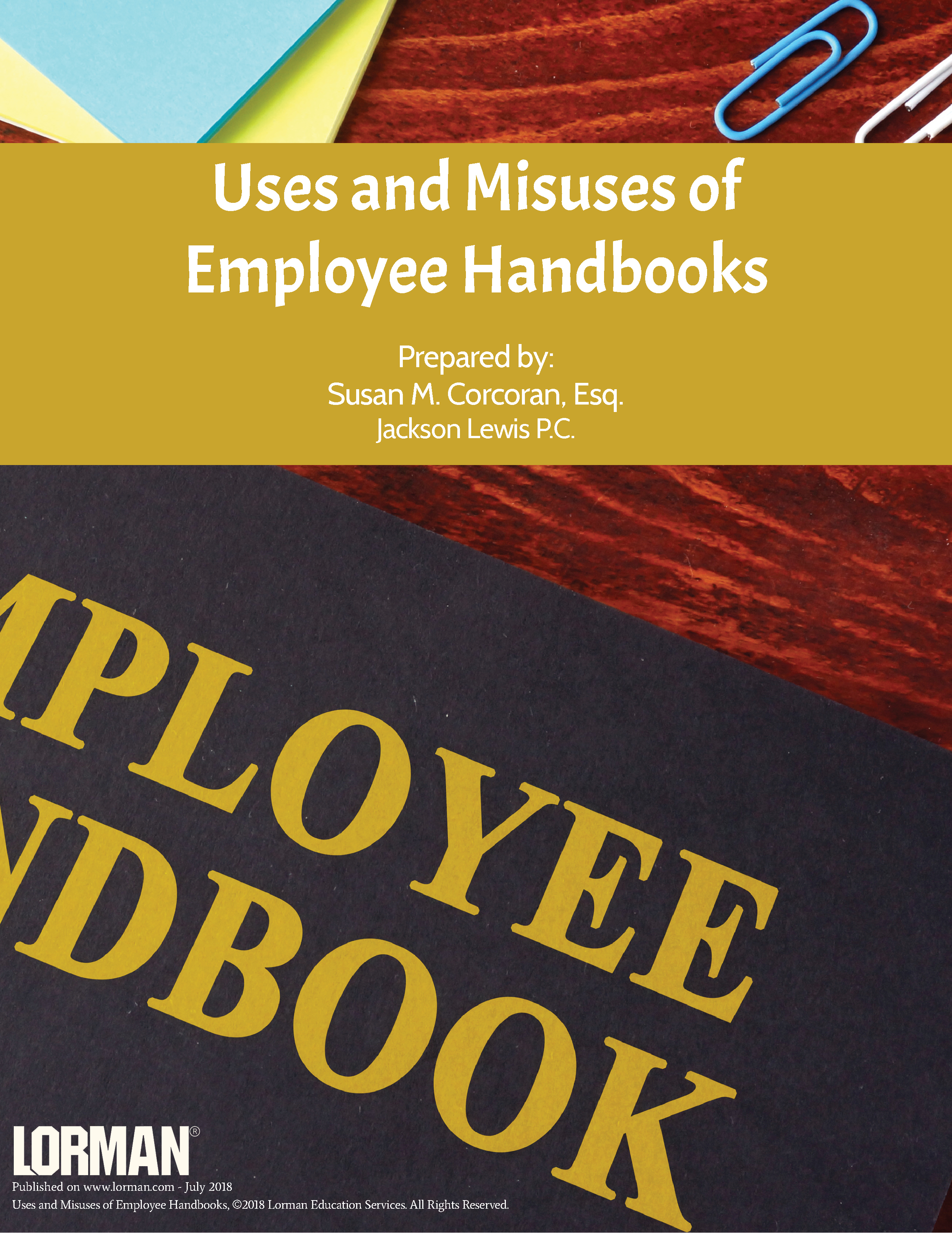 Uses and Misuses of Employee Handbooks