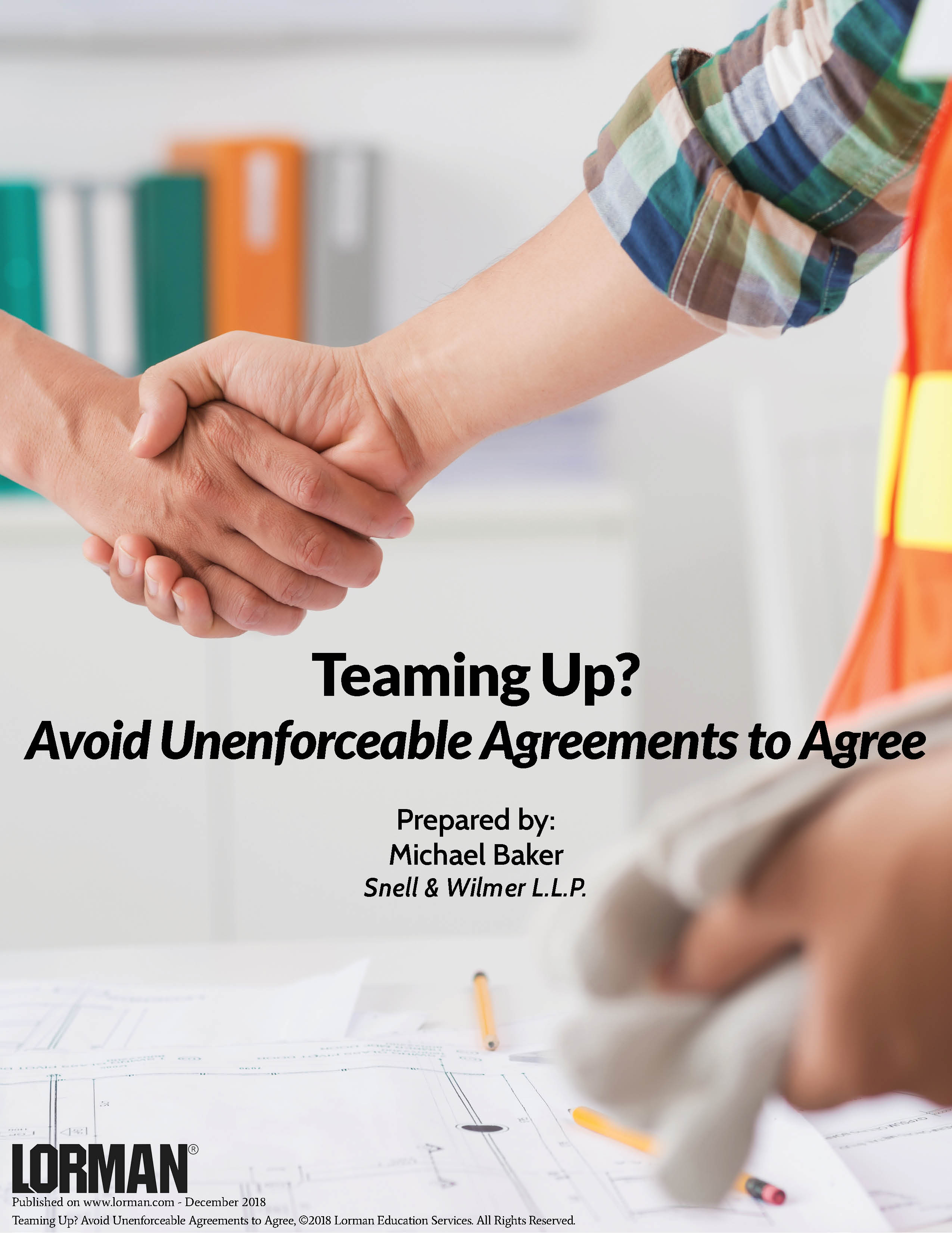 Teaming Up? Avoid Unenforceable Agreements to Agree