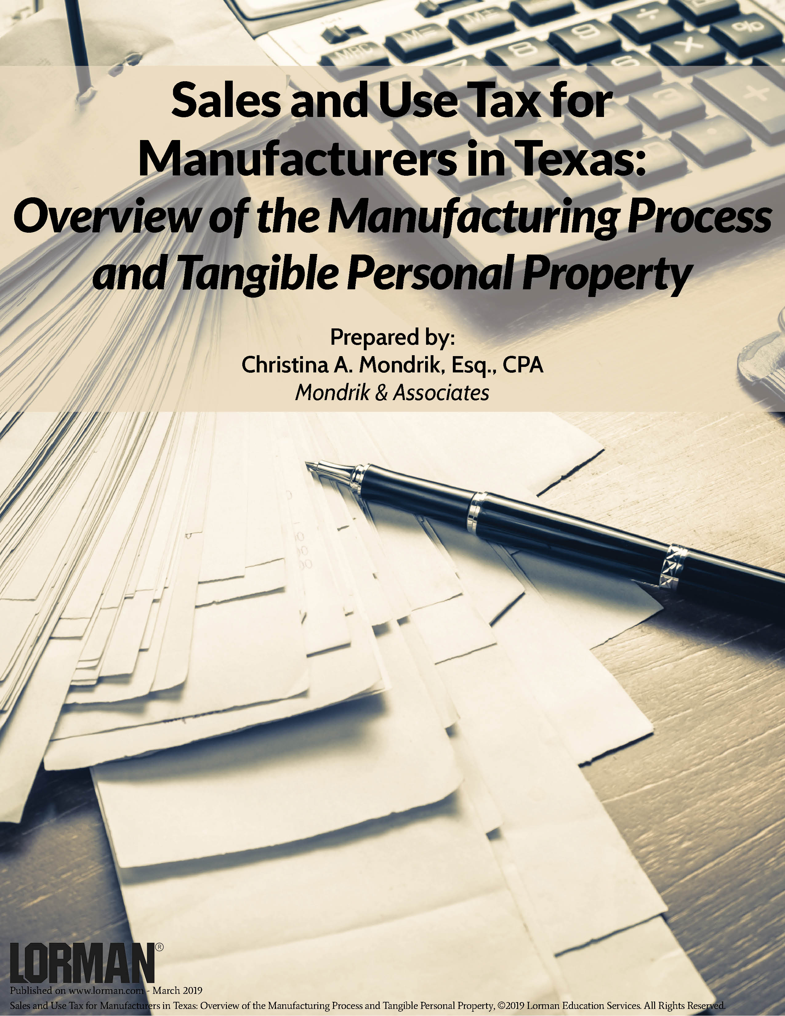 Sales and Use Tax for Manufacturers in Texas: Manufacturing Process and Tangible Personal Property