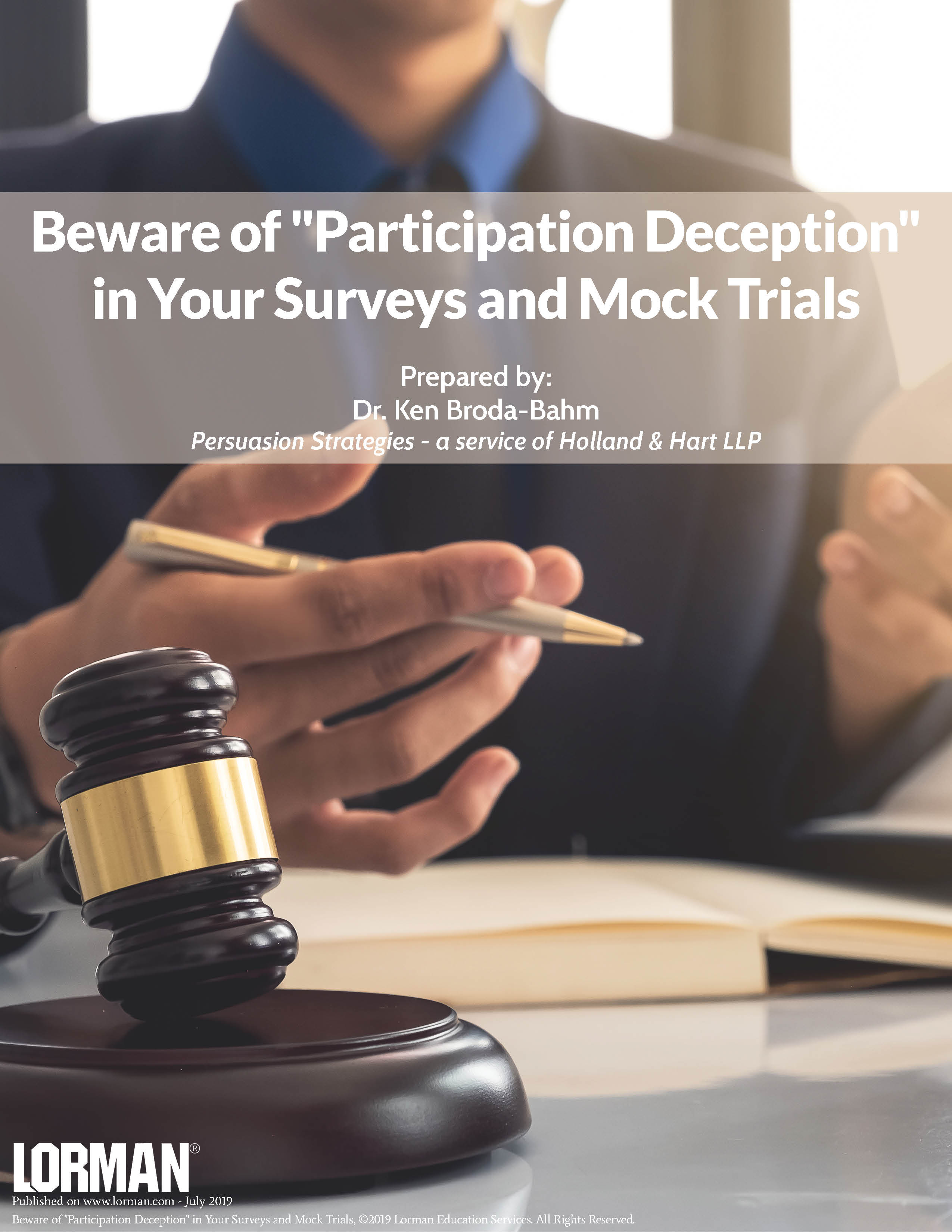 Beware of Participation Deception in Your Surveys and Mock Trials