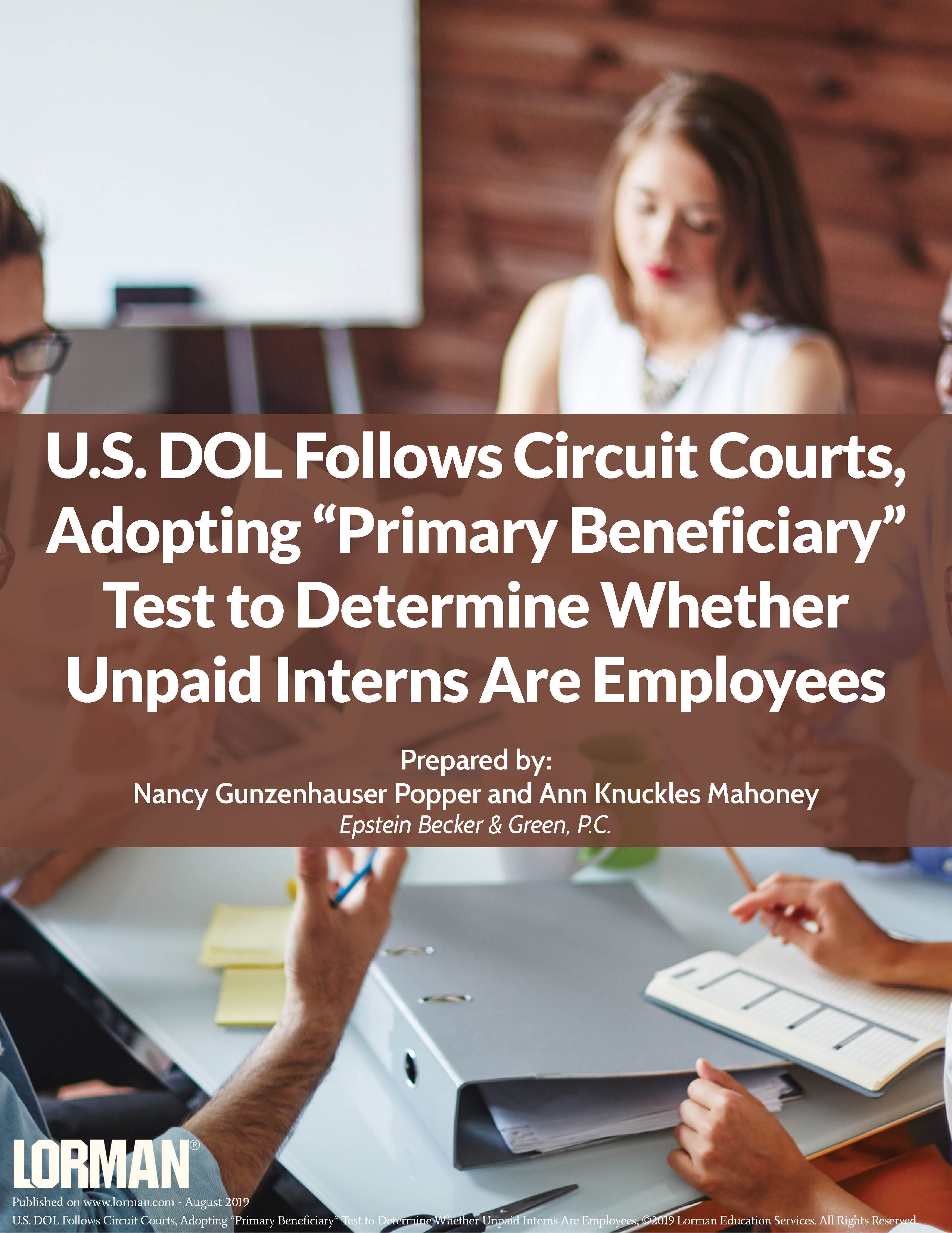 "U.S. DOL Follows Circuit Courts, Adopting ""Primary Beneficiary"" Test"