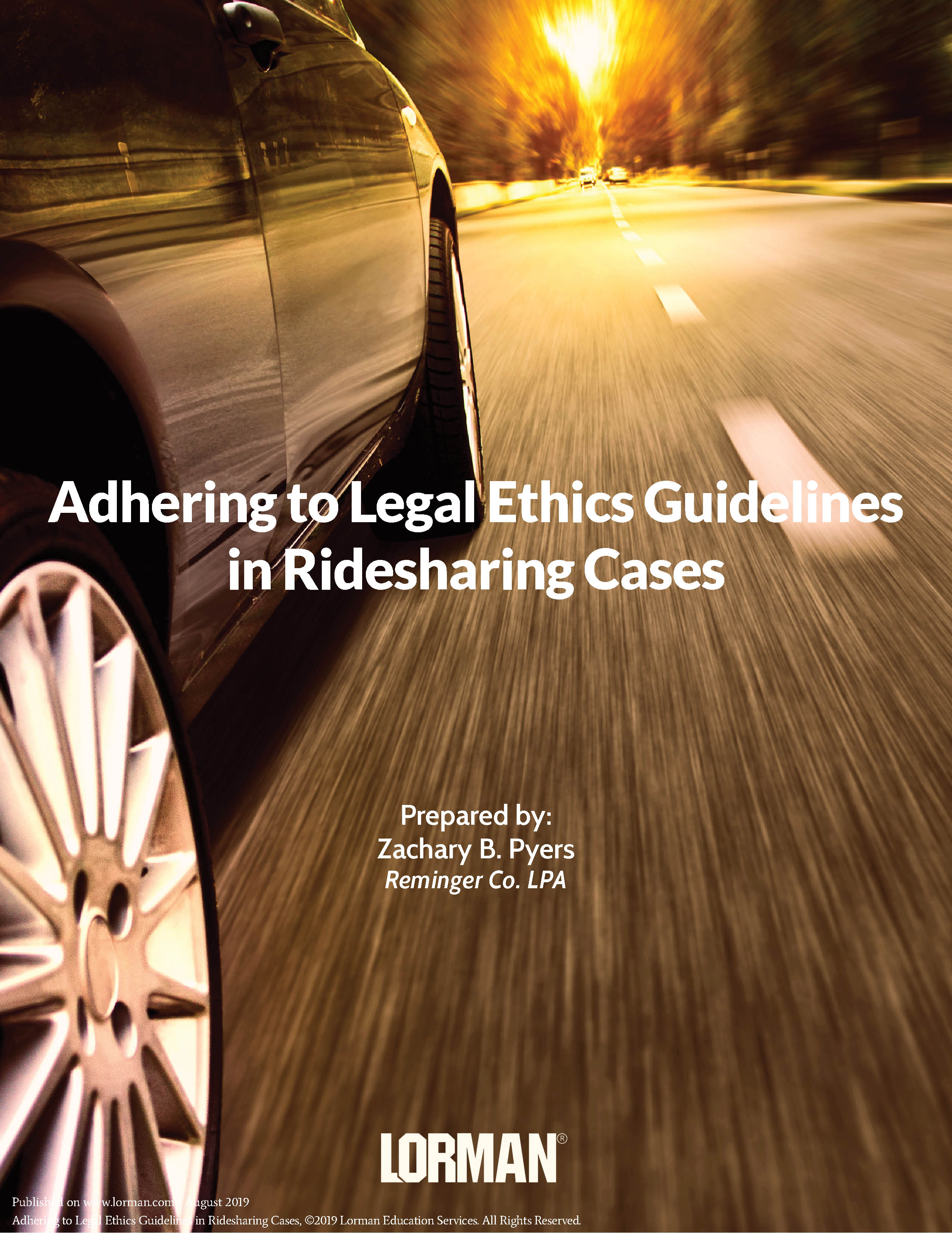 Adhering to Legal Ethics Guidelines  in Ridesharing Cases